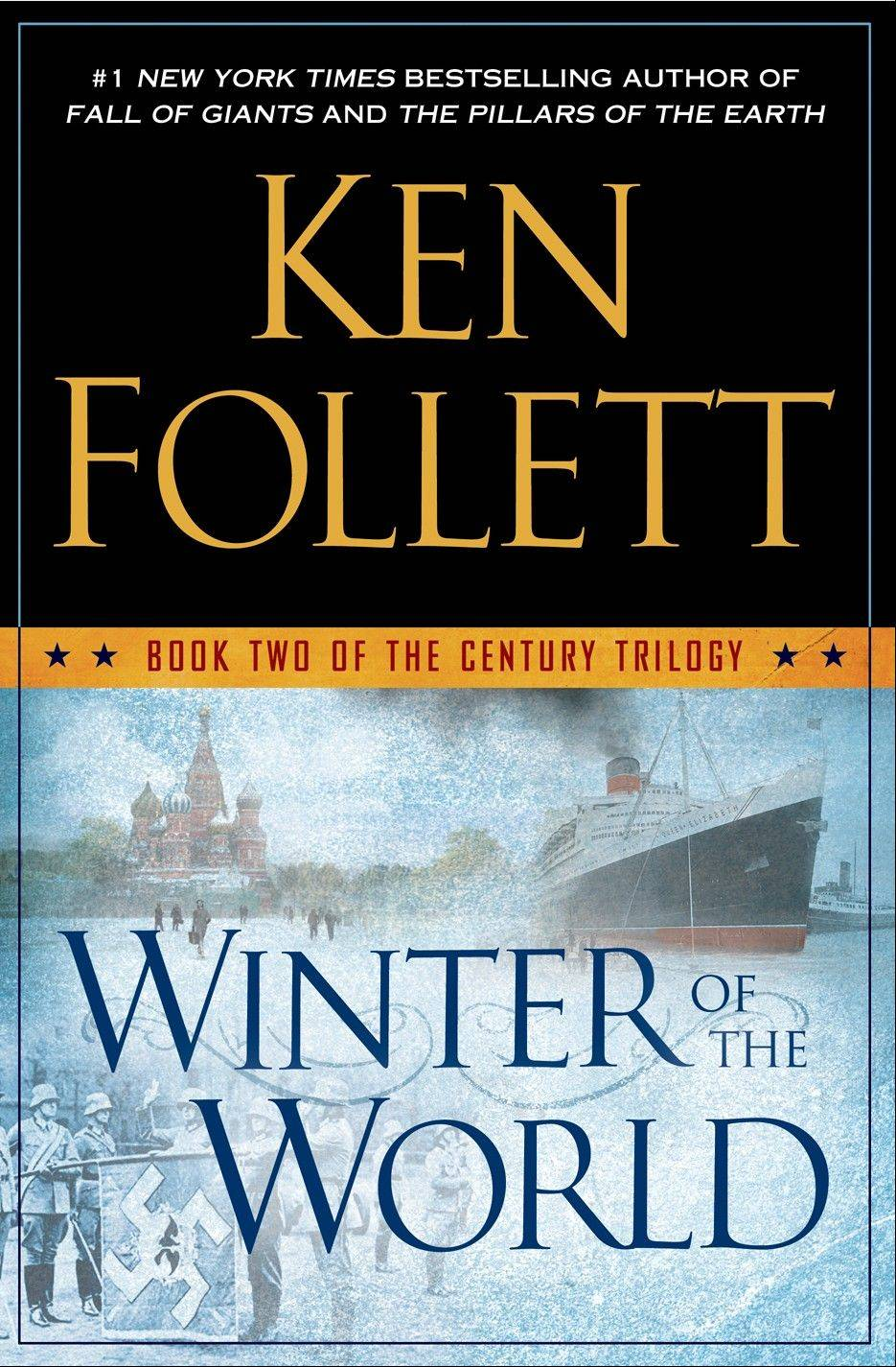"""Winter of the World"" by Ken Follett"
