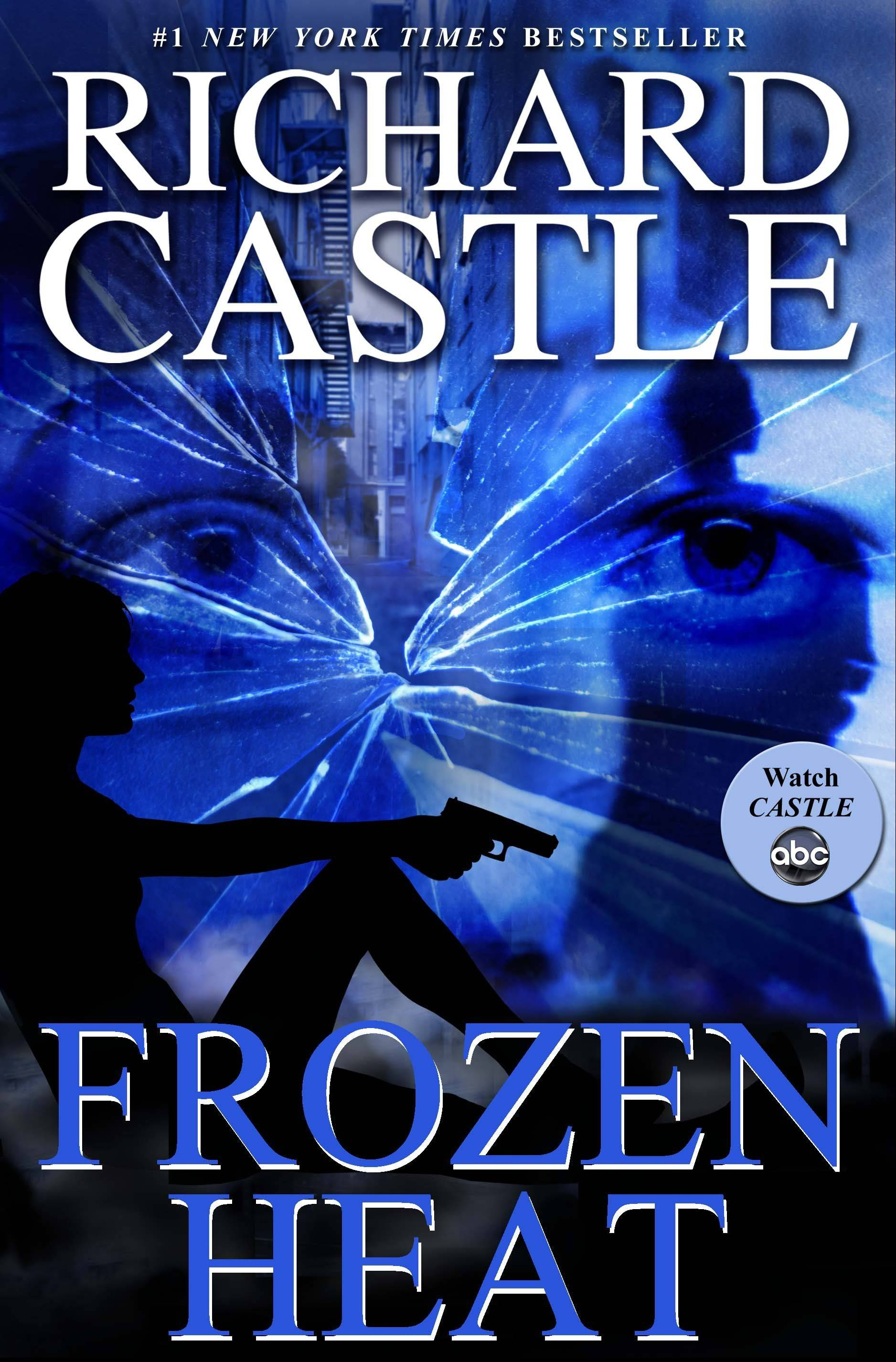 """Frozen Heat"" by Richard Castle"