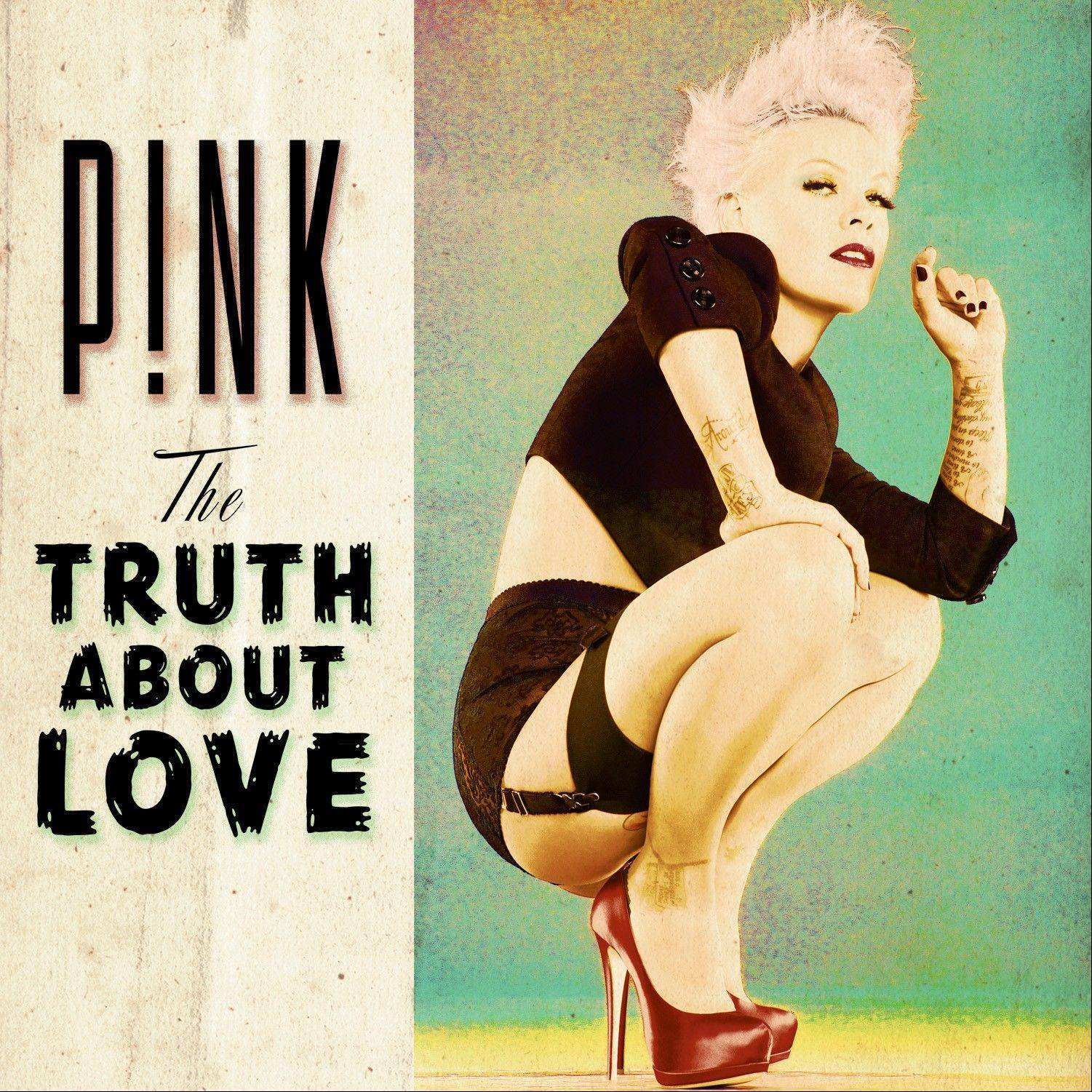 "Pink's ""The Truth About Love"""