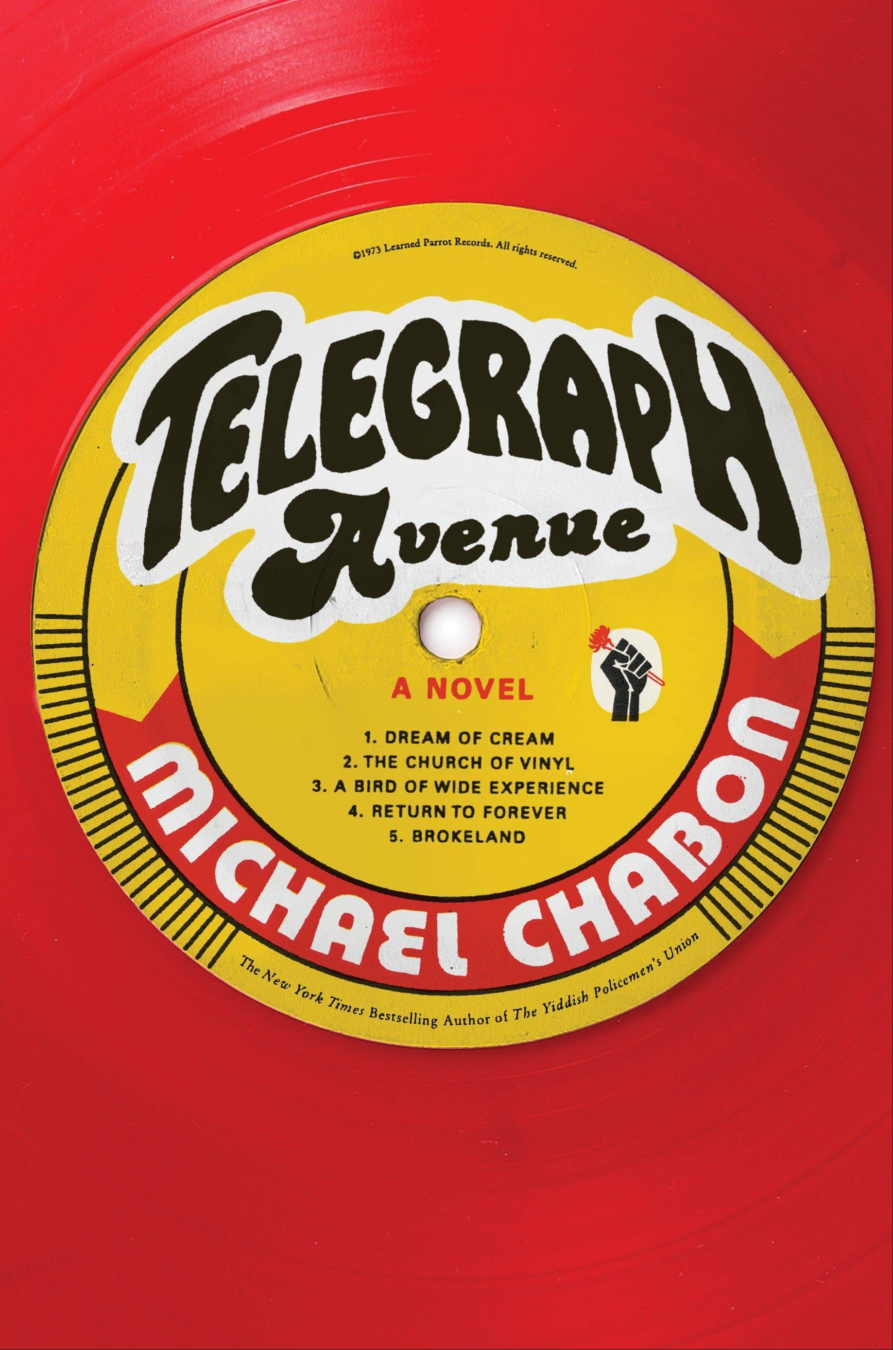 """Telegraph Avenue"" by Michael Chabon"