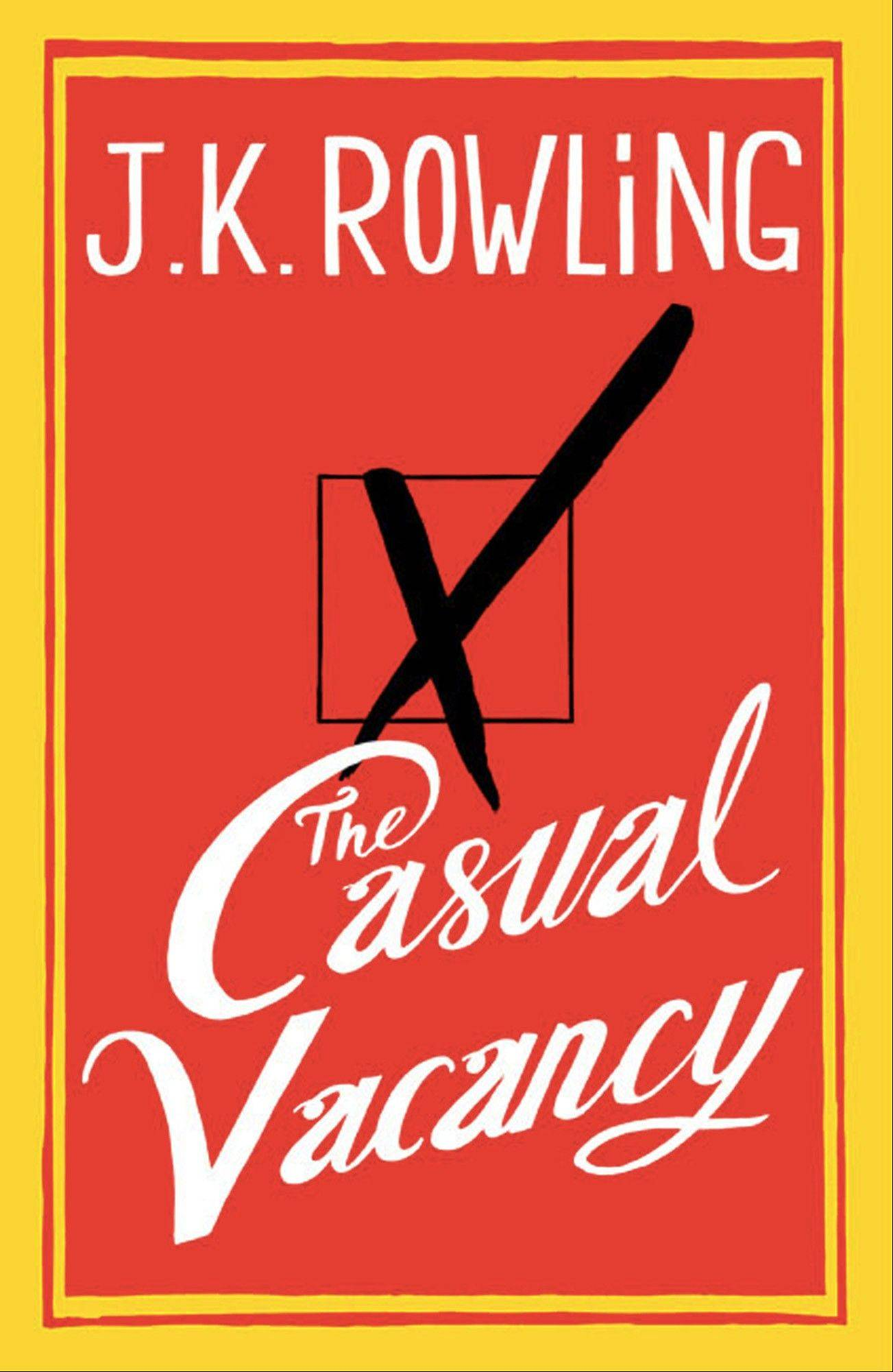 """The Casual Vacancy"" by J.K. Rowling"