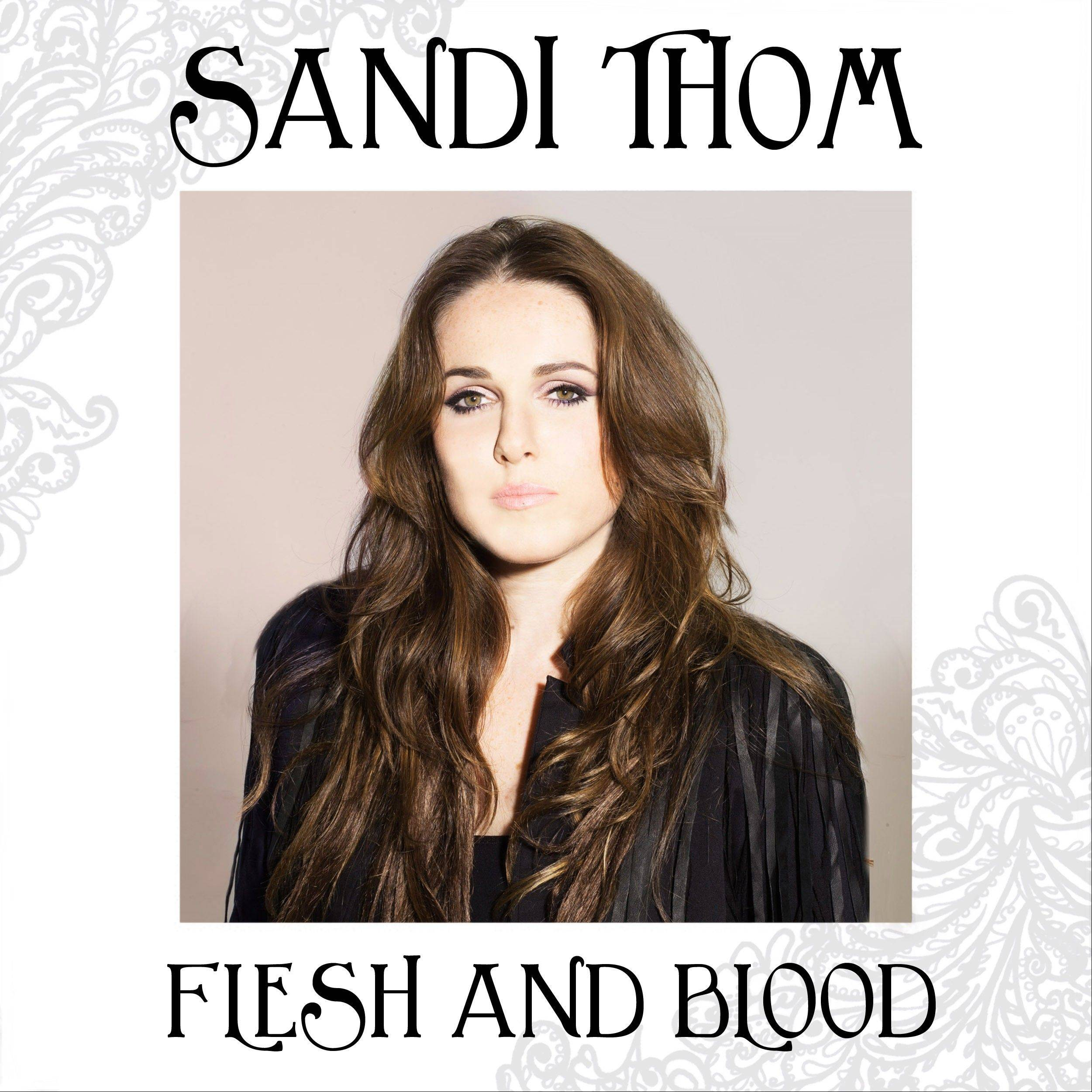 "Sandi Thom's ""Flesh and Blood"""
