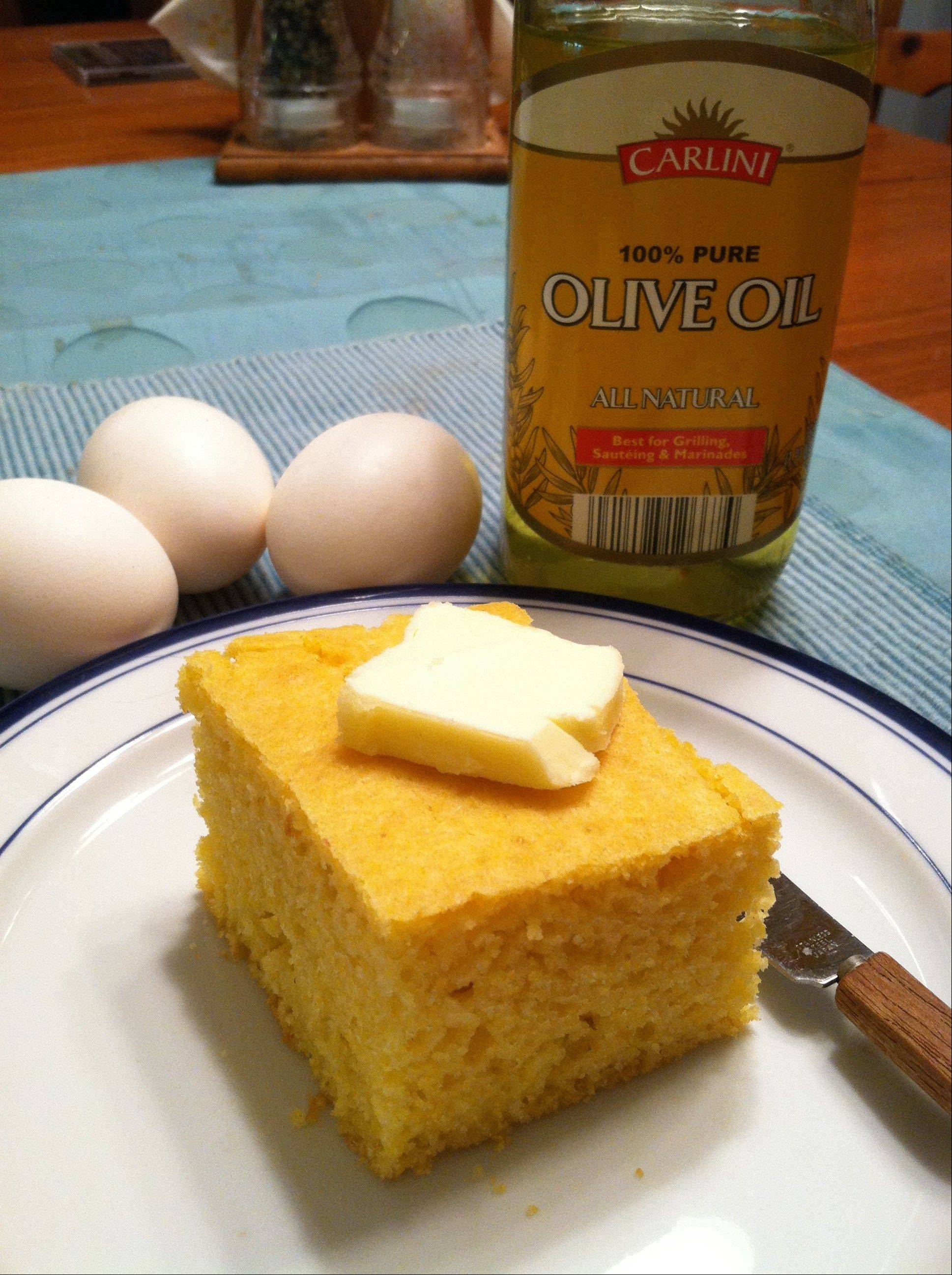 Olive oil keeps corn bread moist without adding saturated fat.