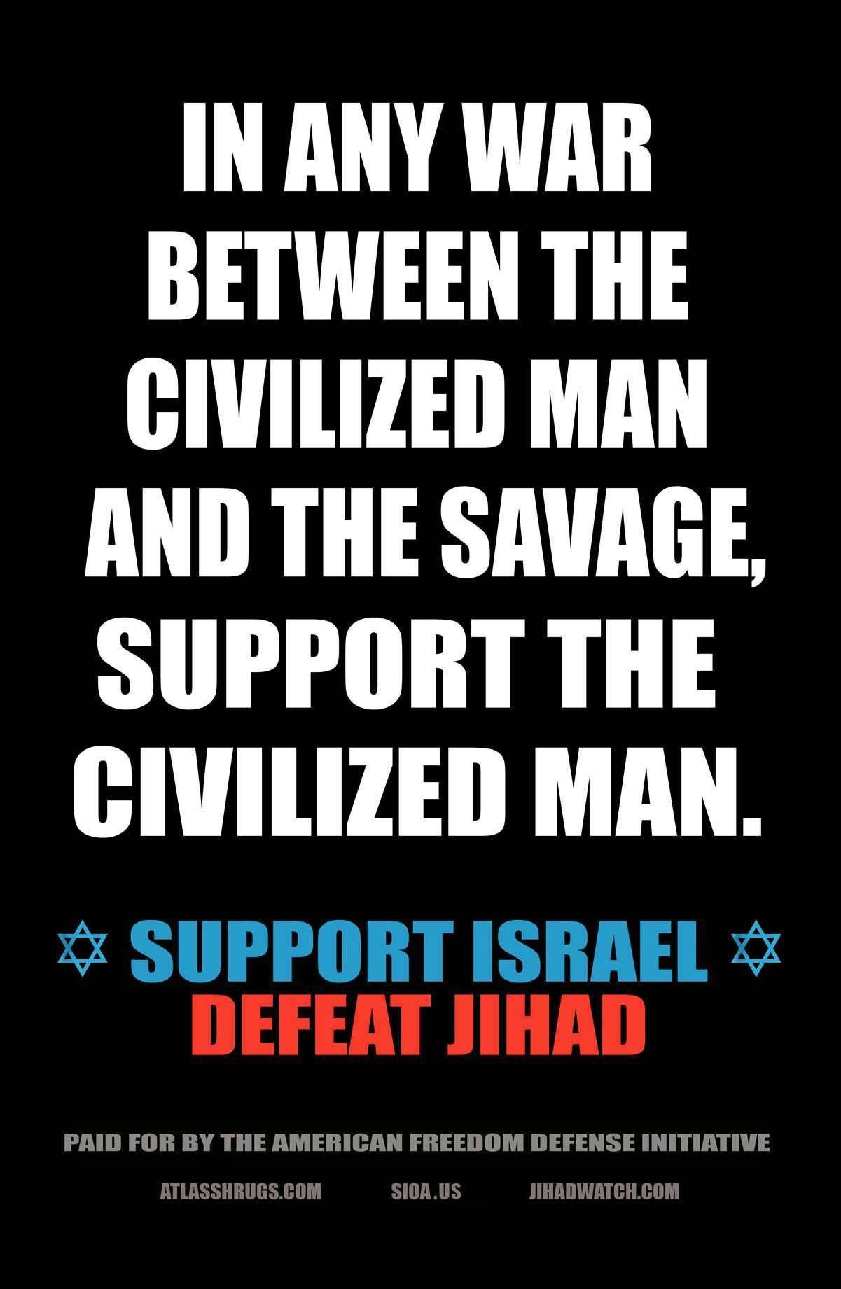 This photo provided by Pamela Geller, executive director of the American Freedom Defense Initiative, is an example of the posters appearing in the New York subway. Mona Eltahawy, an Egyptian-born U.S. columnist, has been arrested on charges of spray-painting over one of the posters equating Muslim radicals with savages.