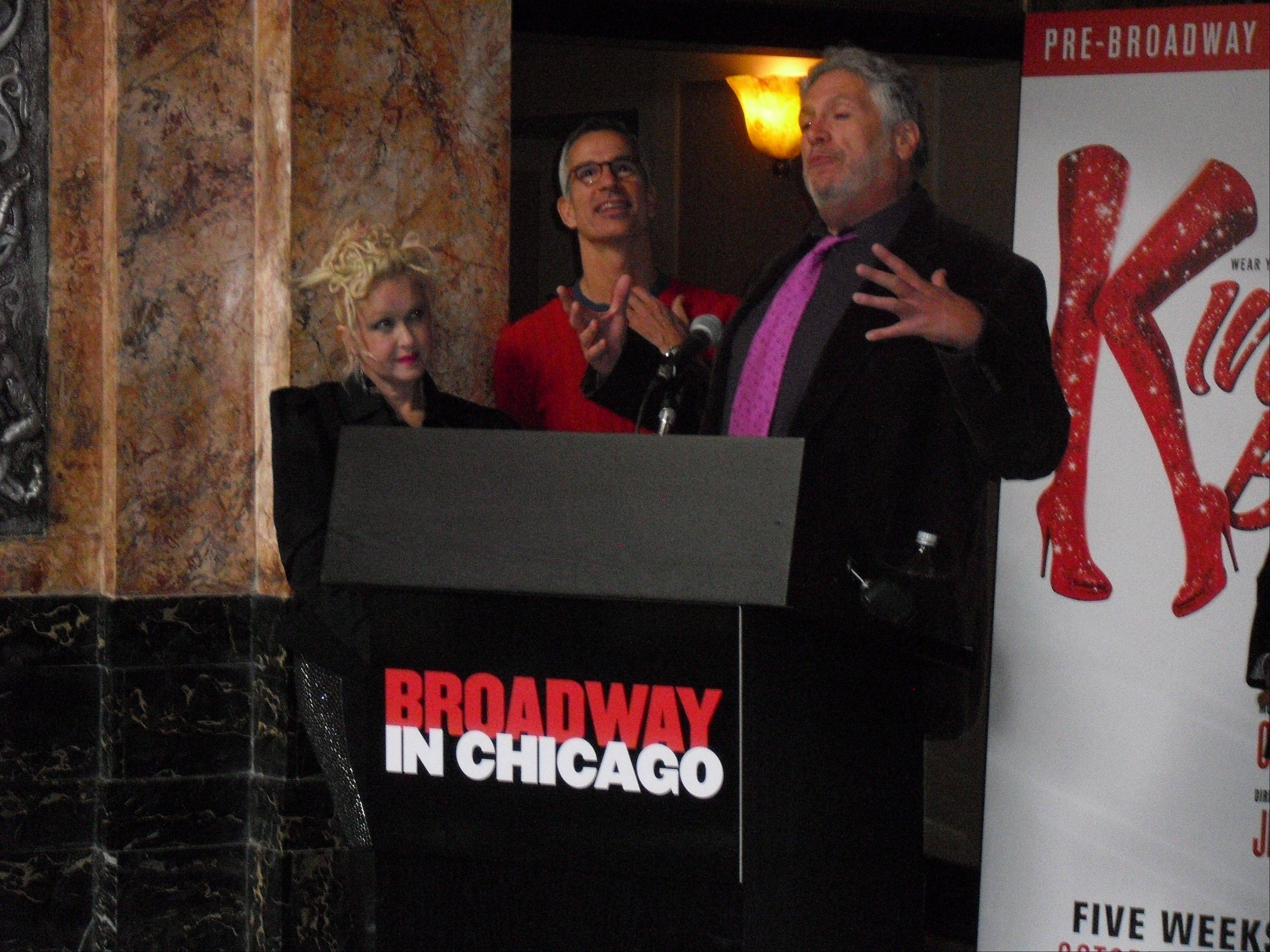 "The major creative team of the Broadway-bound world premiere musical ""Kinky Boots"" made an appearance at Chicago's Oriental Theatre Friday. From left is composer/lyricist Cyndi Lauper, director/choreographer Jerry Mitchell and playwright Harvey Fierstein. ""Kinky Boots"" runs at the Bank of America Theatre in Chicago from Tuesday, Oct. 2, through Sunday, Nov. 4."