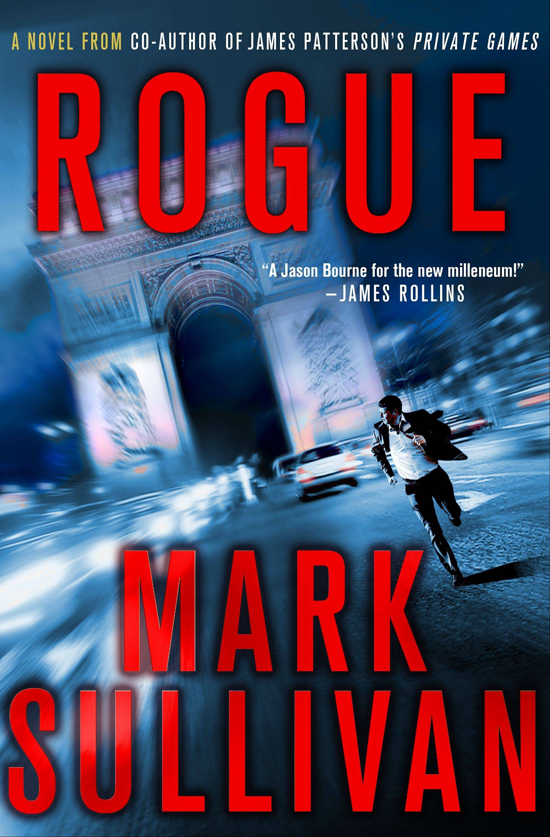 """Rogue"" by Mark Sullivan"
