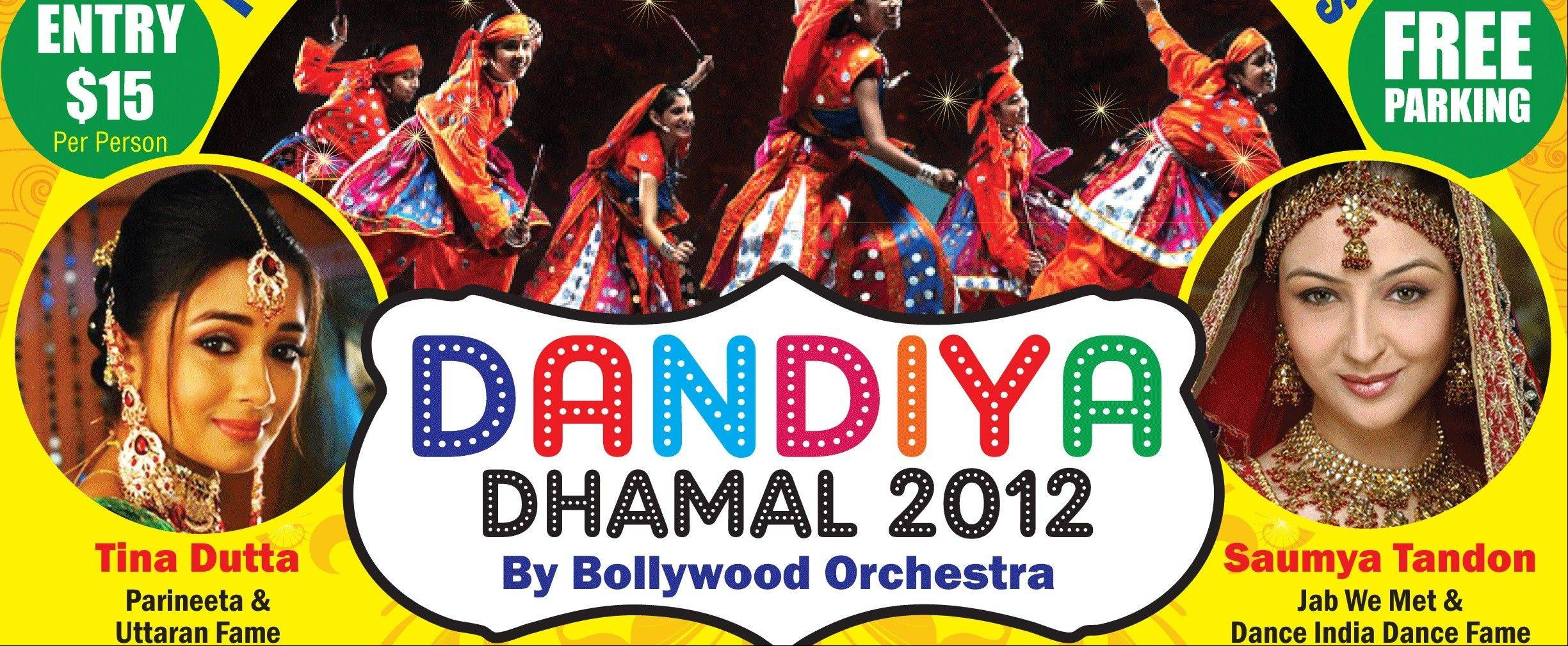 The Dandiya Dhamal 2012, featuring Tina Dutta and Saumya Tandon, takes place at the Renaissance Schaumburg Hotel and Convention Center on Saturday, Oct. 6.