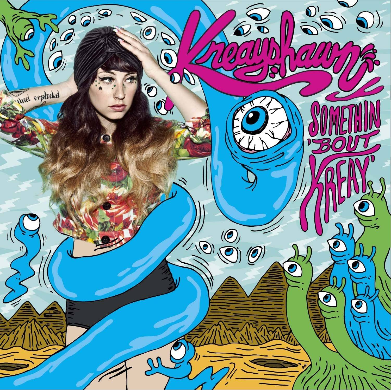 "Kreayshawn,""Somethin 'Bout Kreay"""