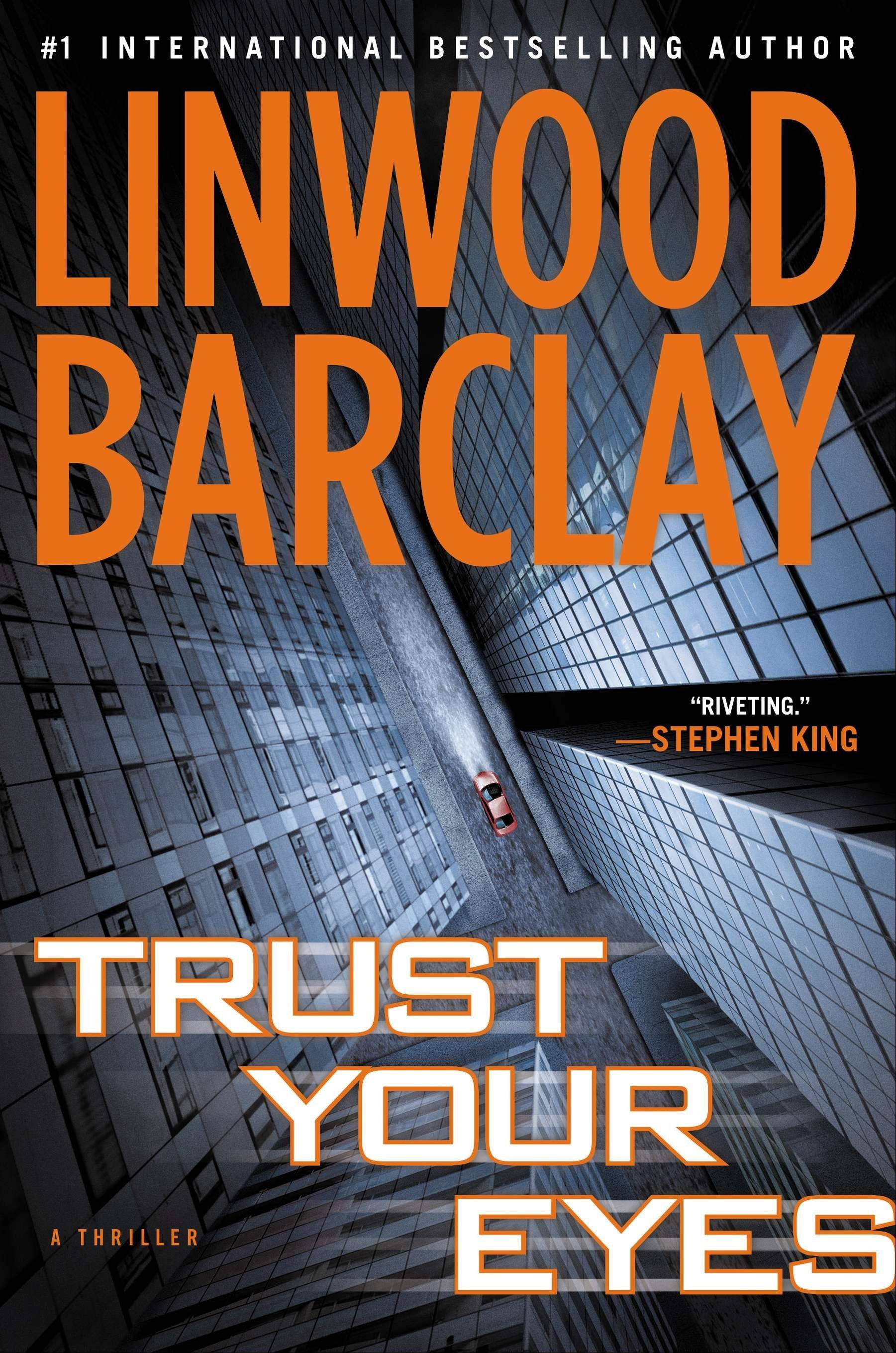 """Trust Your Eyes"" by Linwood Barclay"