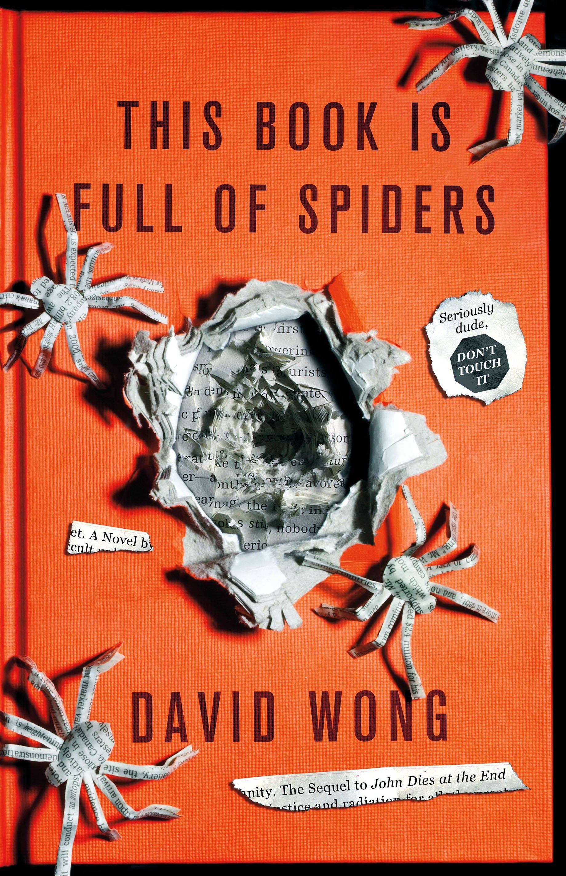 """This Book is Full of Spiders"" by David Wong"