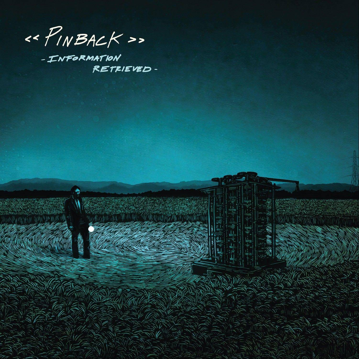 Pinback, �Information Retrieved�