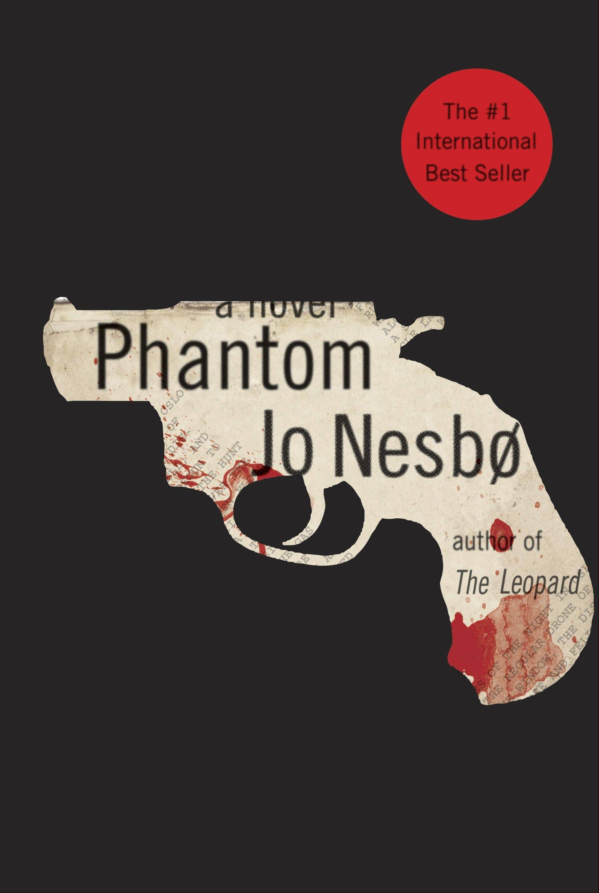 """Phantom"" by Jo Nesbo"