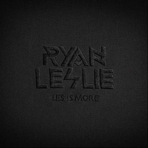 """Les is More"" by Ryan Leslie"