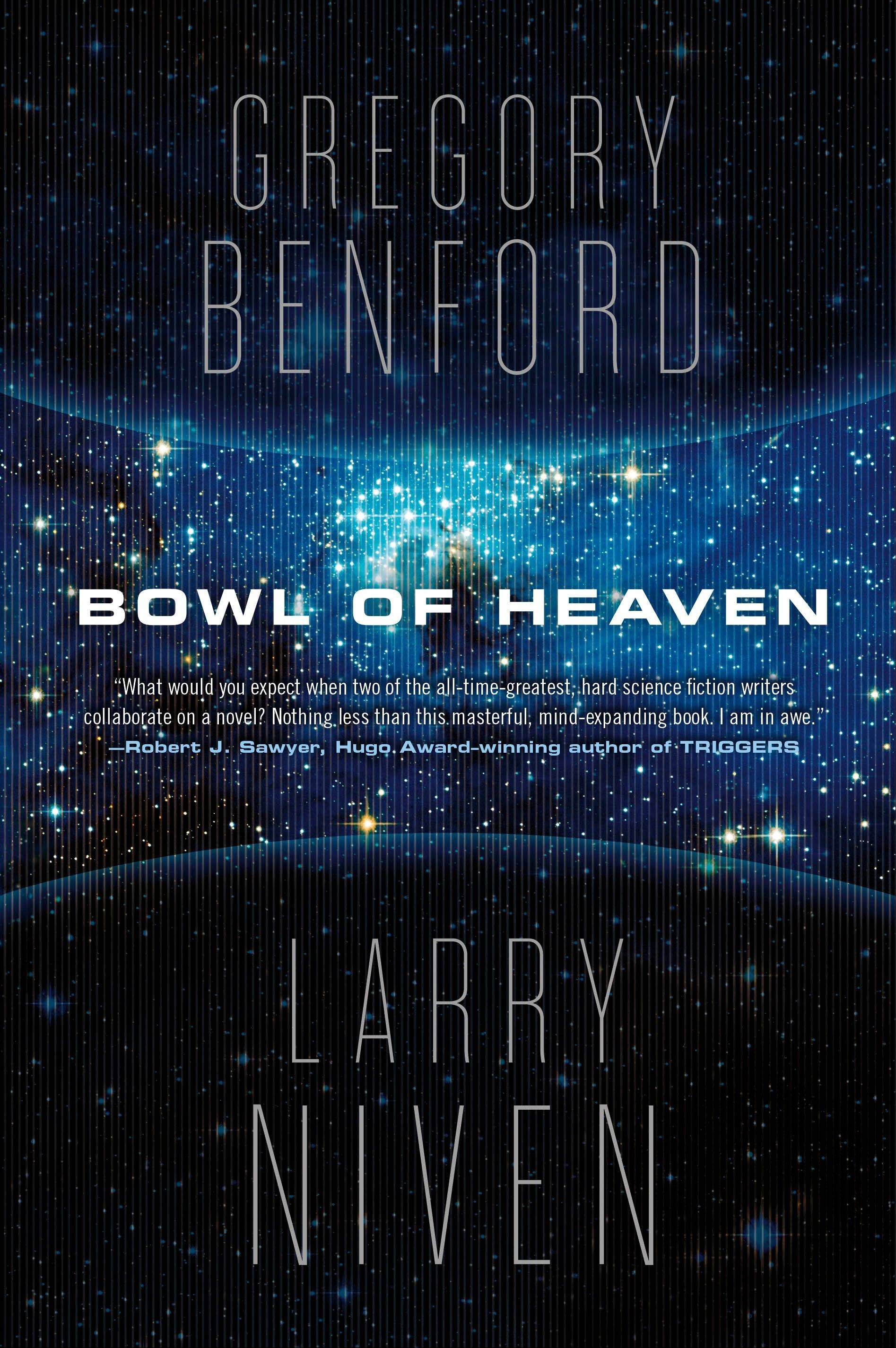 """Bowl of Heaven"" by Gregory Benford and Larry Niven"