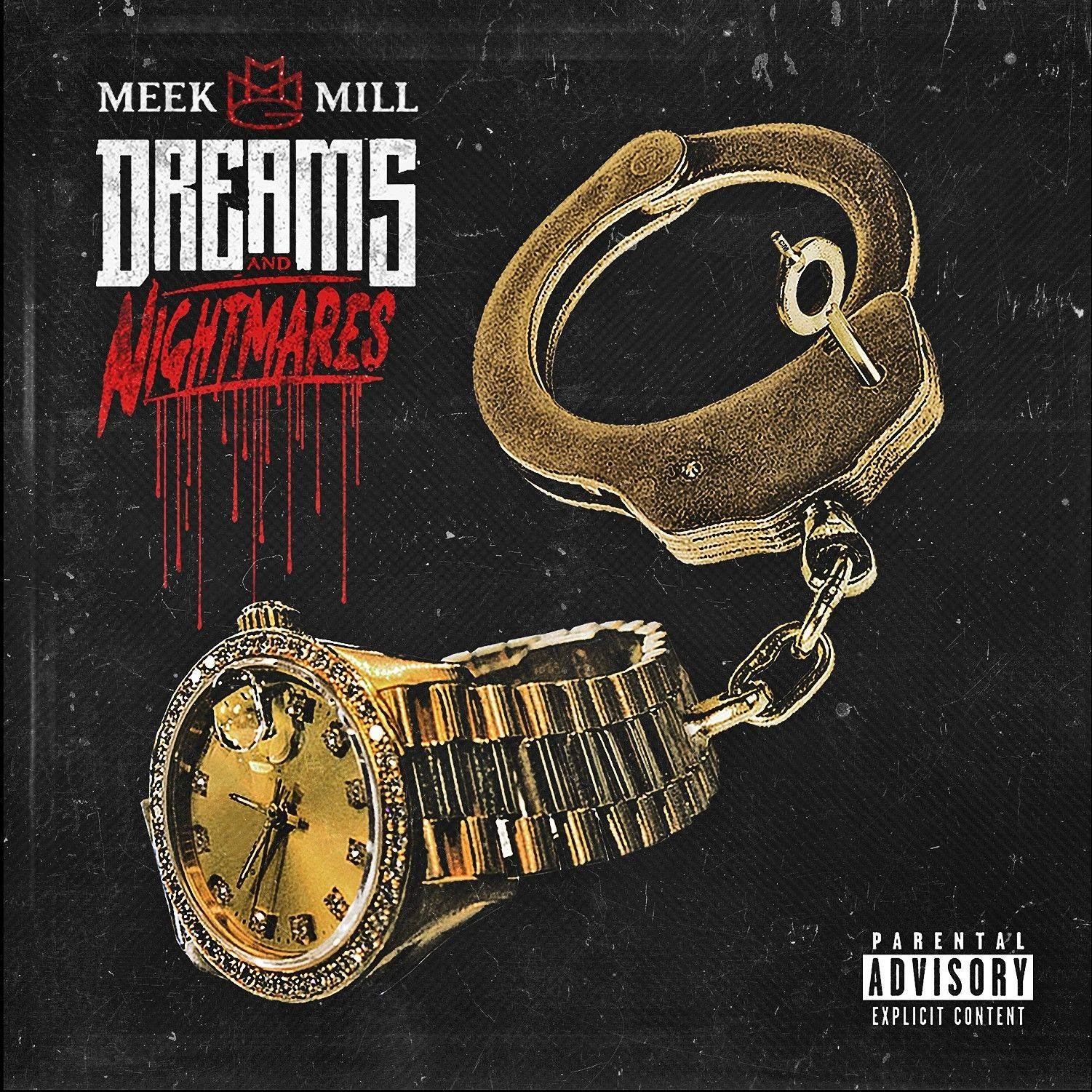 "Meek Mill's ""Dreams and Nightmares"""