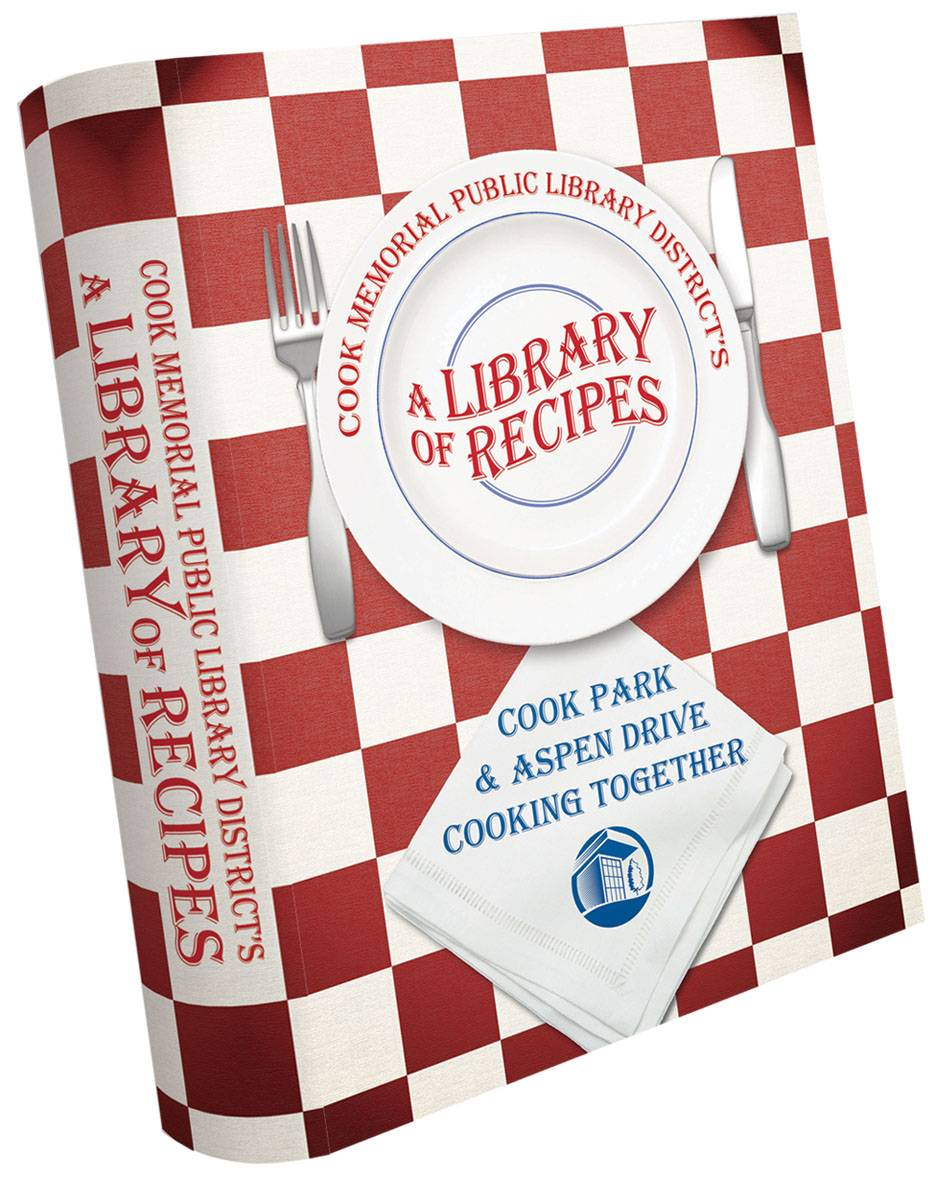 """A Library of Recipes"" for sale now at all Cook Memorial Public Library District locations."