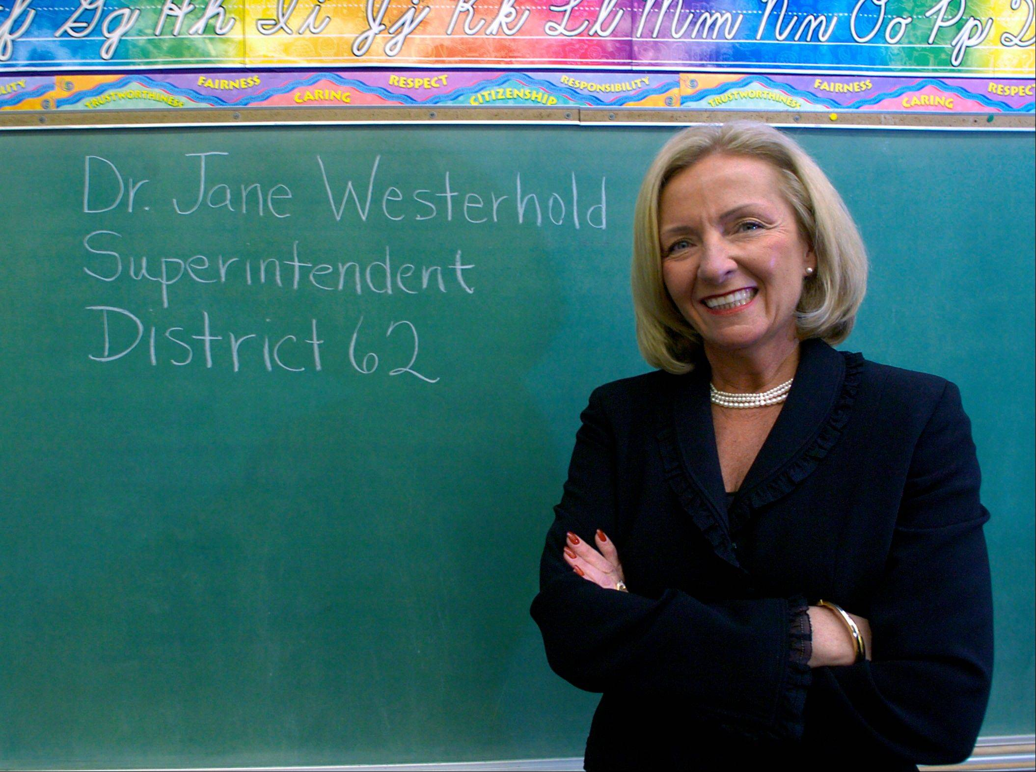 Des Plaines Elementary District 62 Superintendent Jane Westerhold received the Illinois Superintendent of the Year award Sunday at the Illinois Association of School Administrators' Joint Annual Conference.