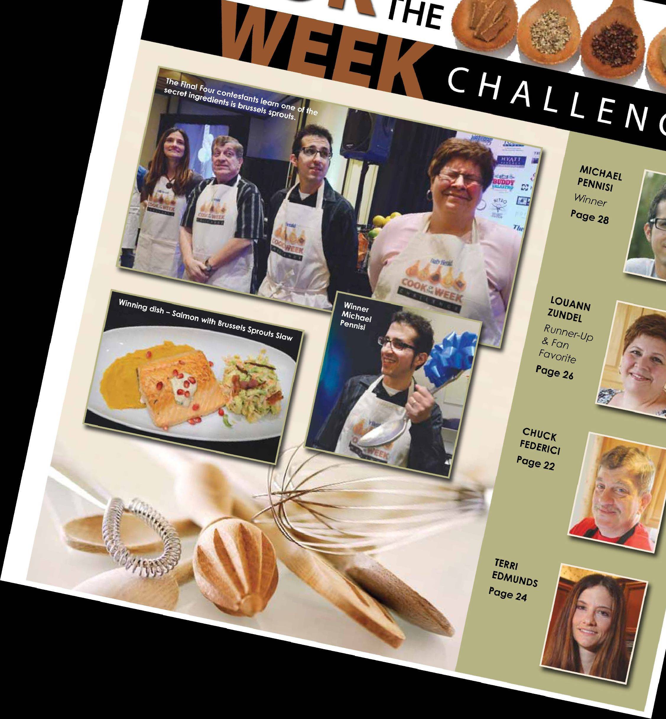 Cook of the Week Challenge winner Michael Pennisi's salmon dish will be featured in the special section that publishes Nov. 21.