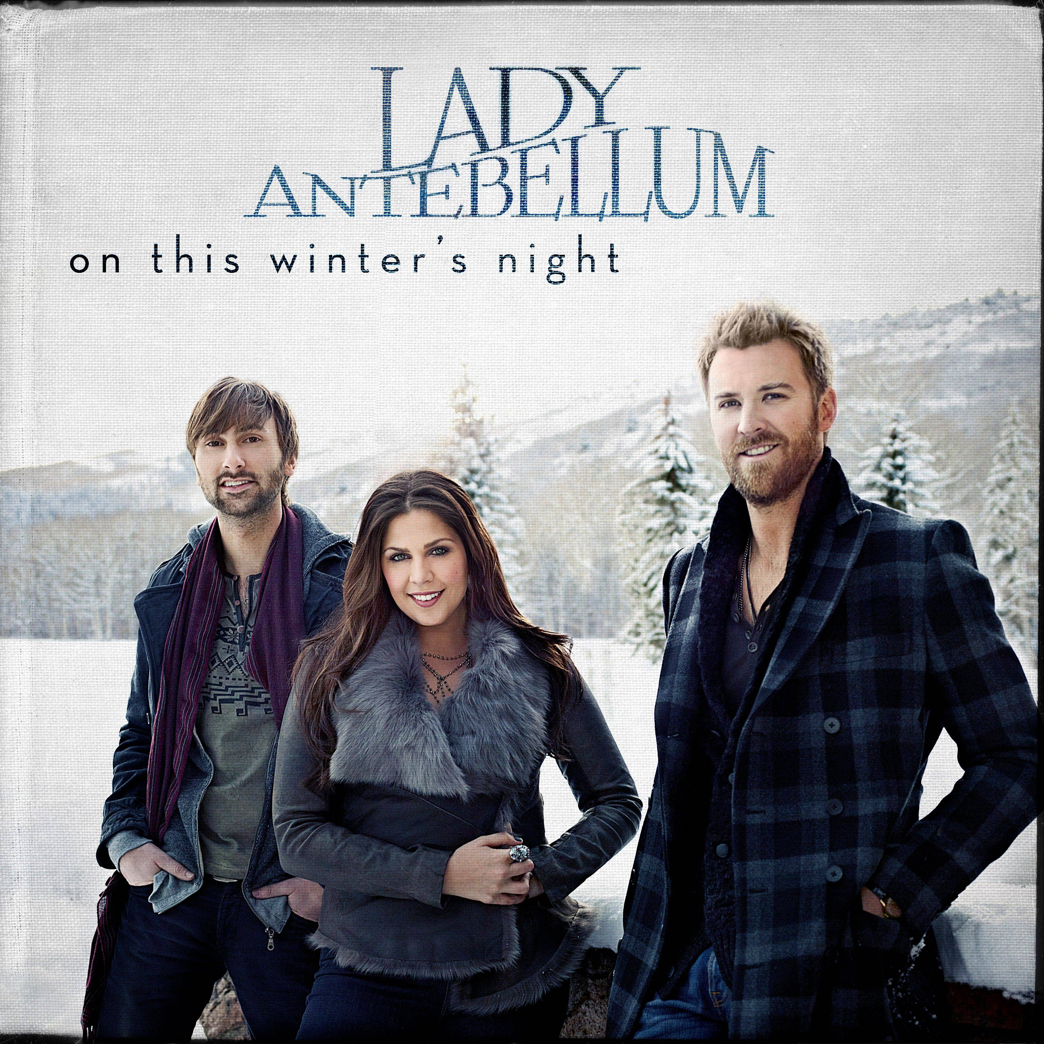 "Lady Antebellum, ""On This Winter's Night"""