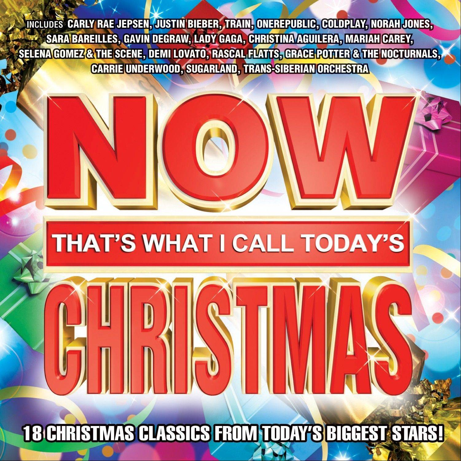 """Now That's What I Call Today's Christmas,"" by various artists including Carly Rae Jepsen, Justin Bieber and Train"