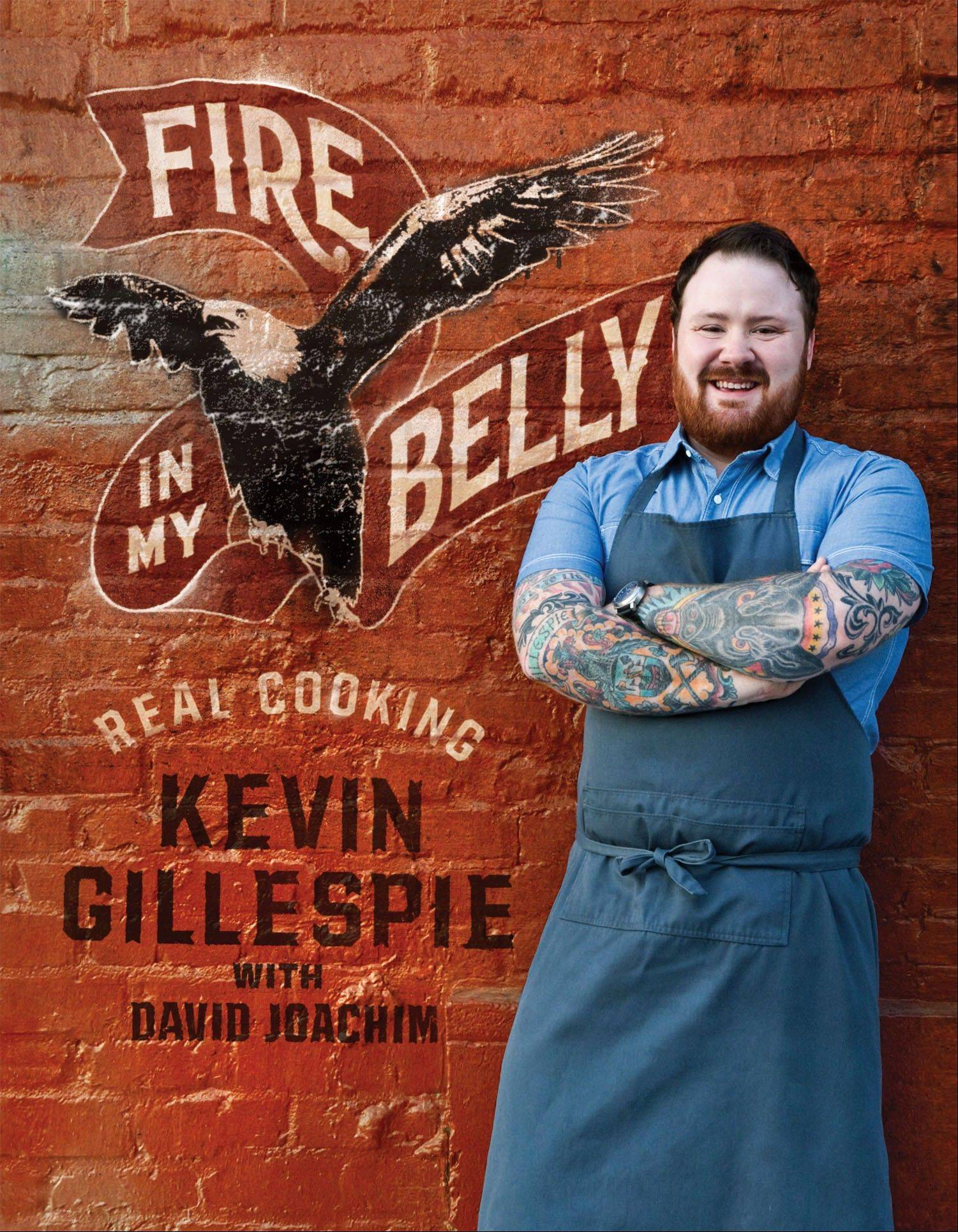 "Kevin Gillespie's ""Fire in my Belly"""