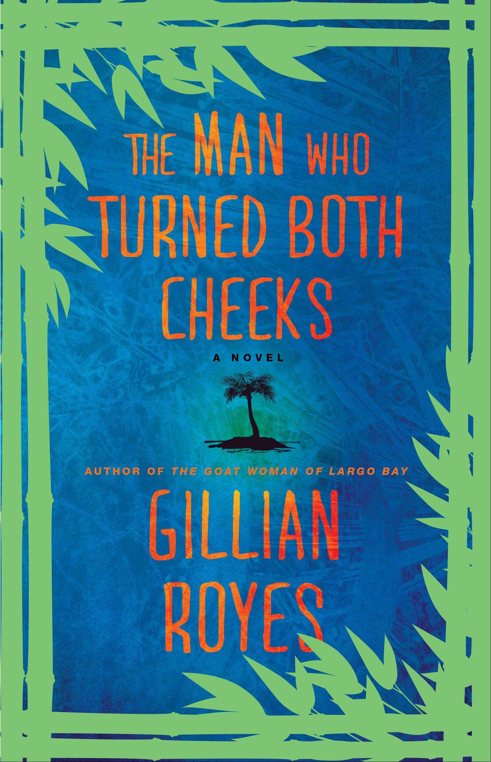 """The Man Who Turned Both Cheeks"" by Gillian Royes"
