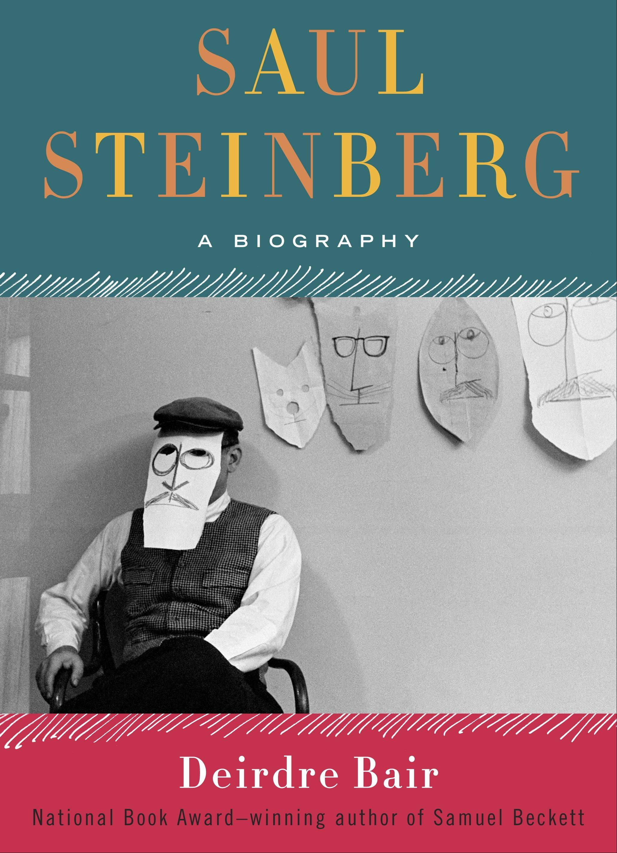 """Saul Steinberg: A Biography"" by Deirdre Bair"