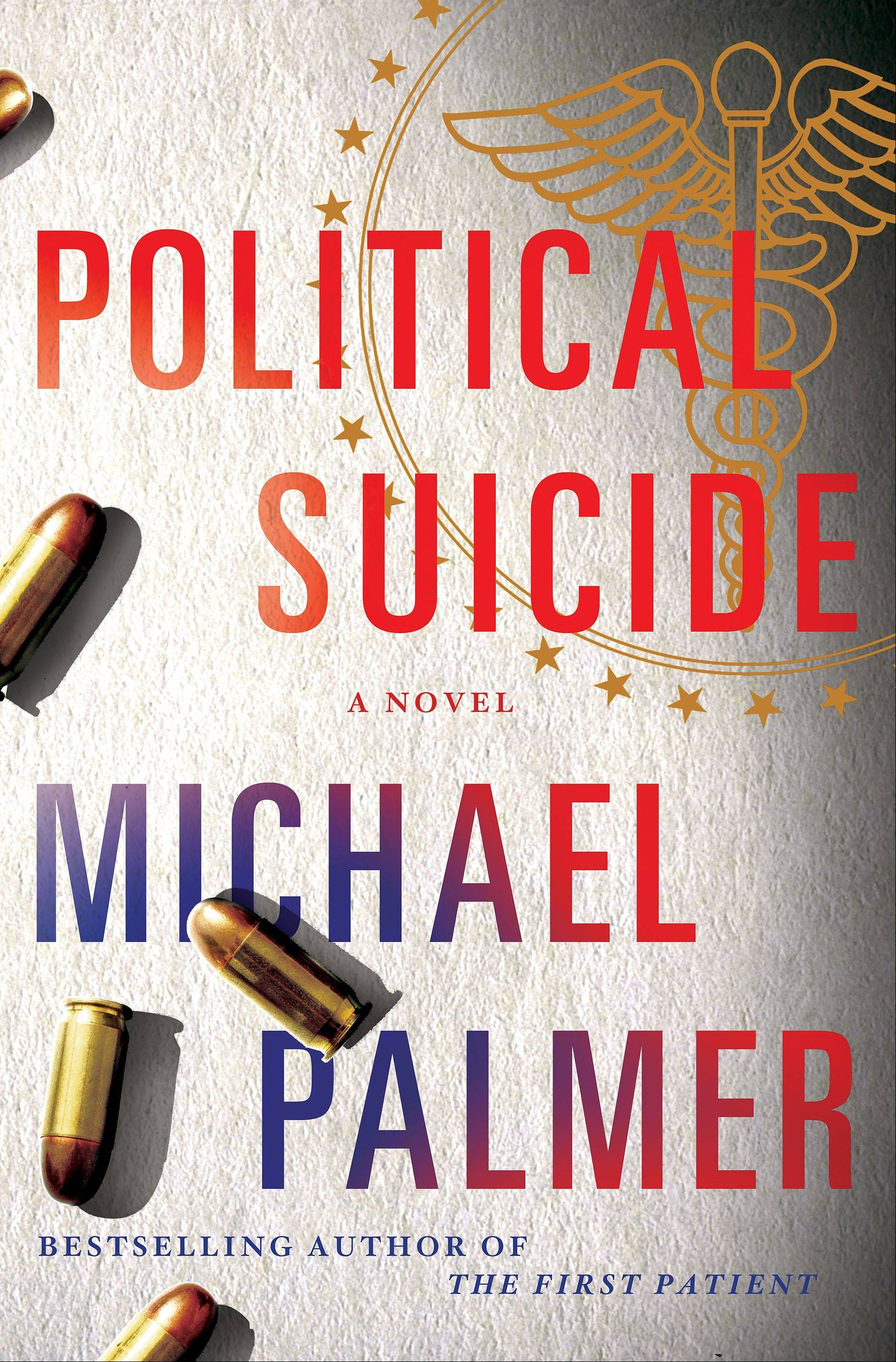 """Political Suicide"" by Michael Palmer"