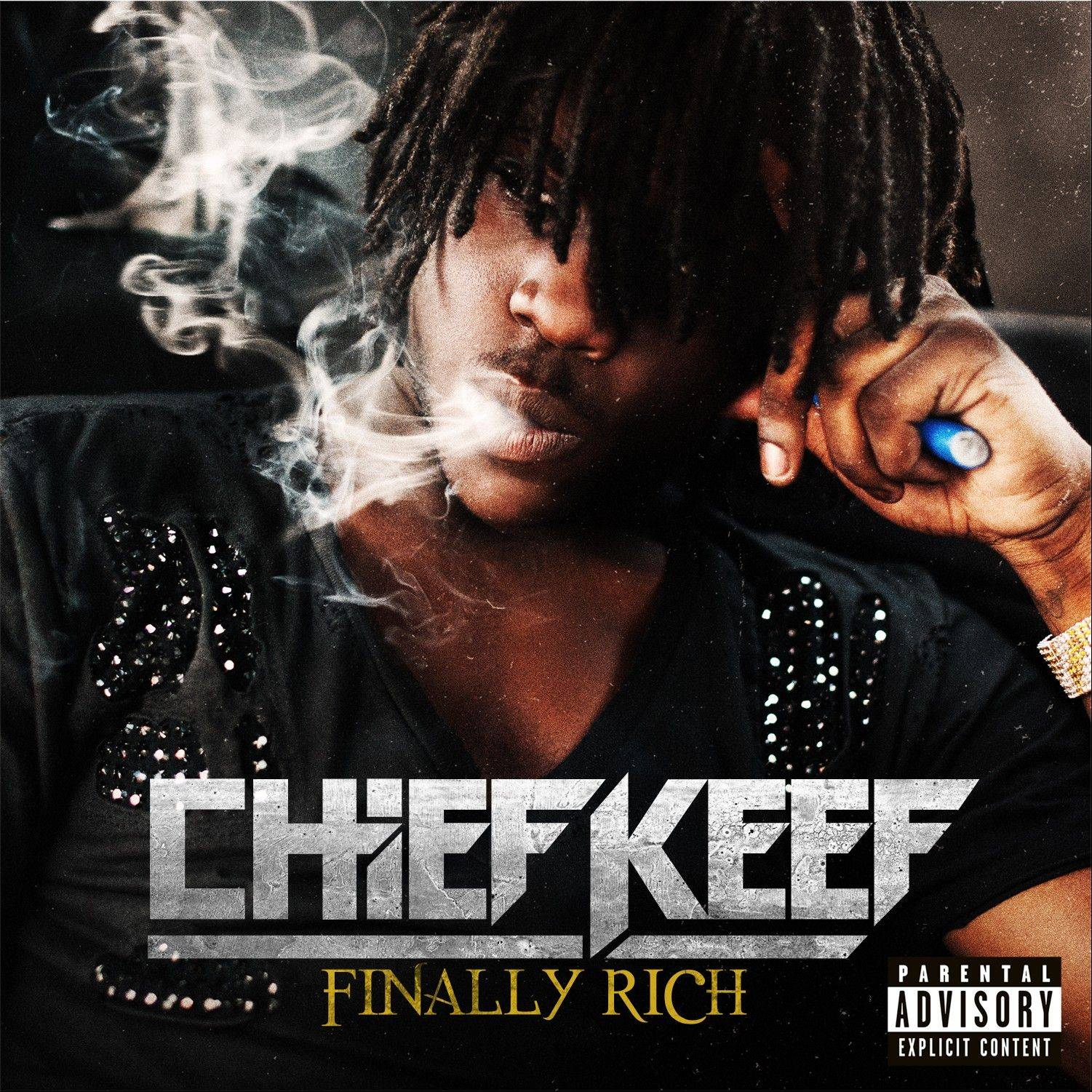 "Chief Keef, ""Finally Rich"""