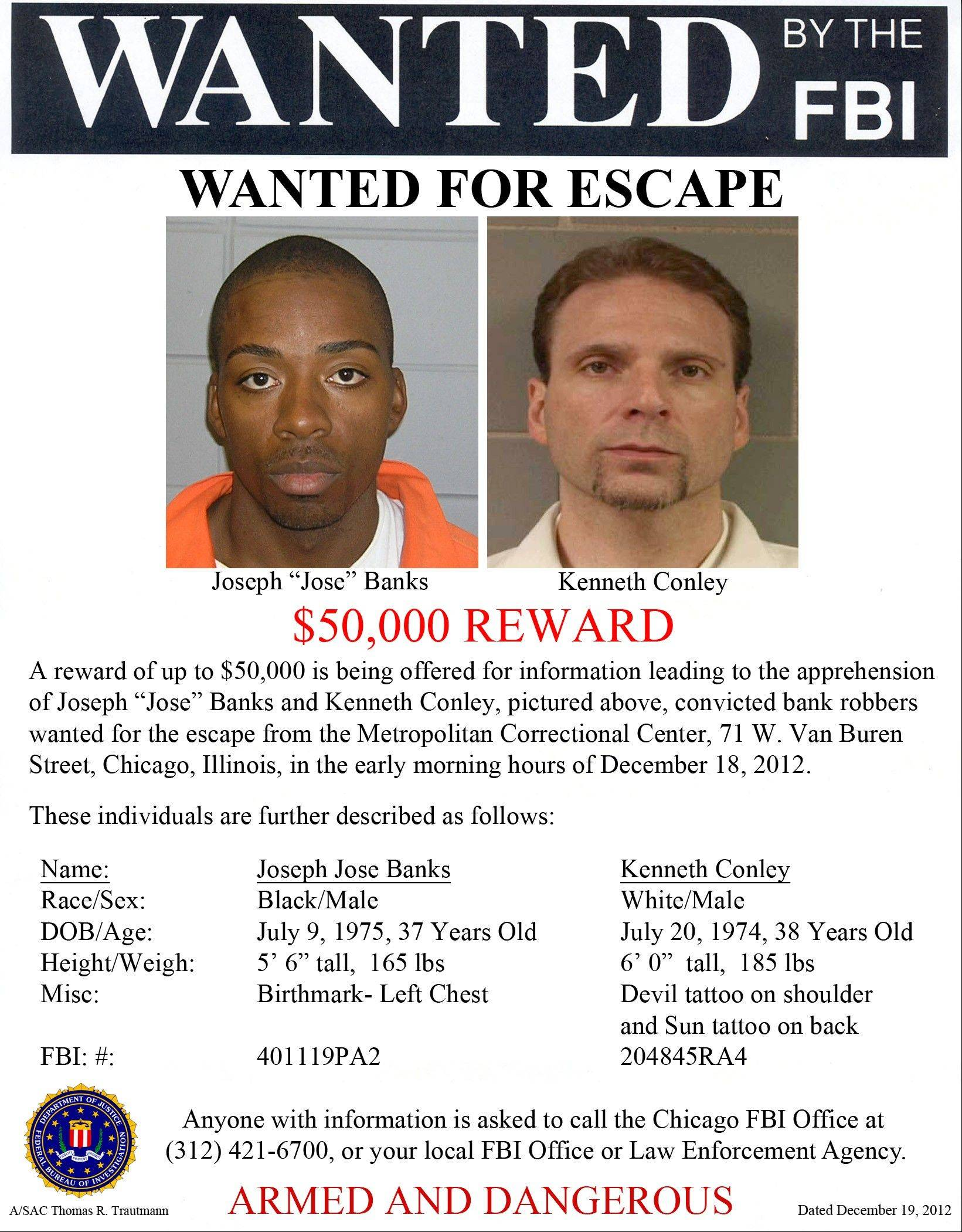 "This image provided by the FBI shows the wanted poster for Joseph ""Jose"" Banks, left, and, Kenneth Conley, who escaped from the Metropolitan Correctional Center in downtown Chicago on Tuesday."