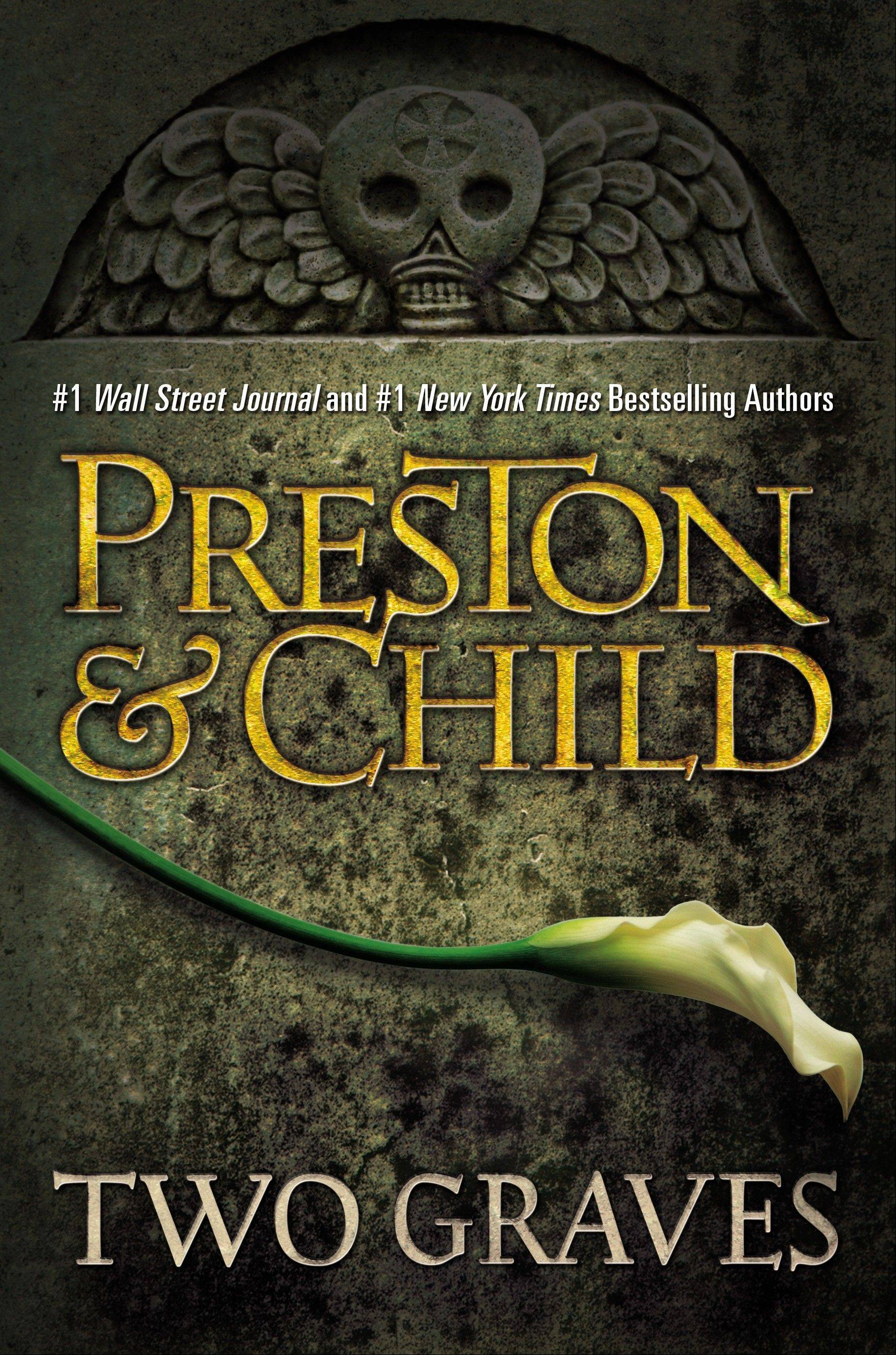"""Two Graves"" by Douglas Preston and Lincoln Child"