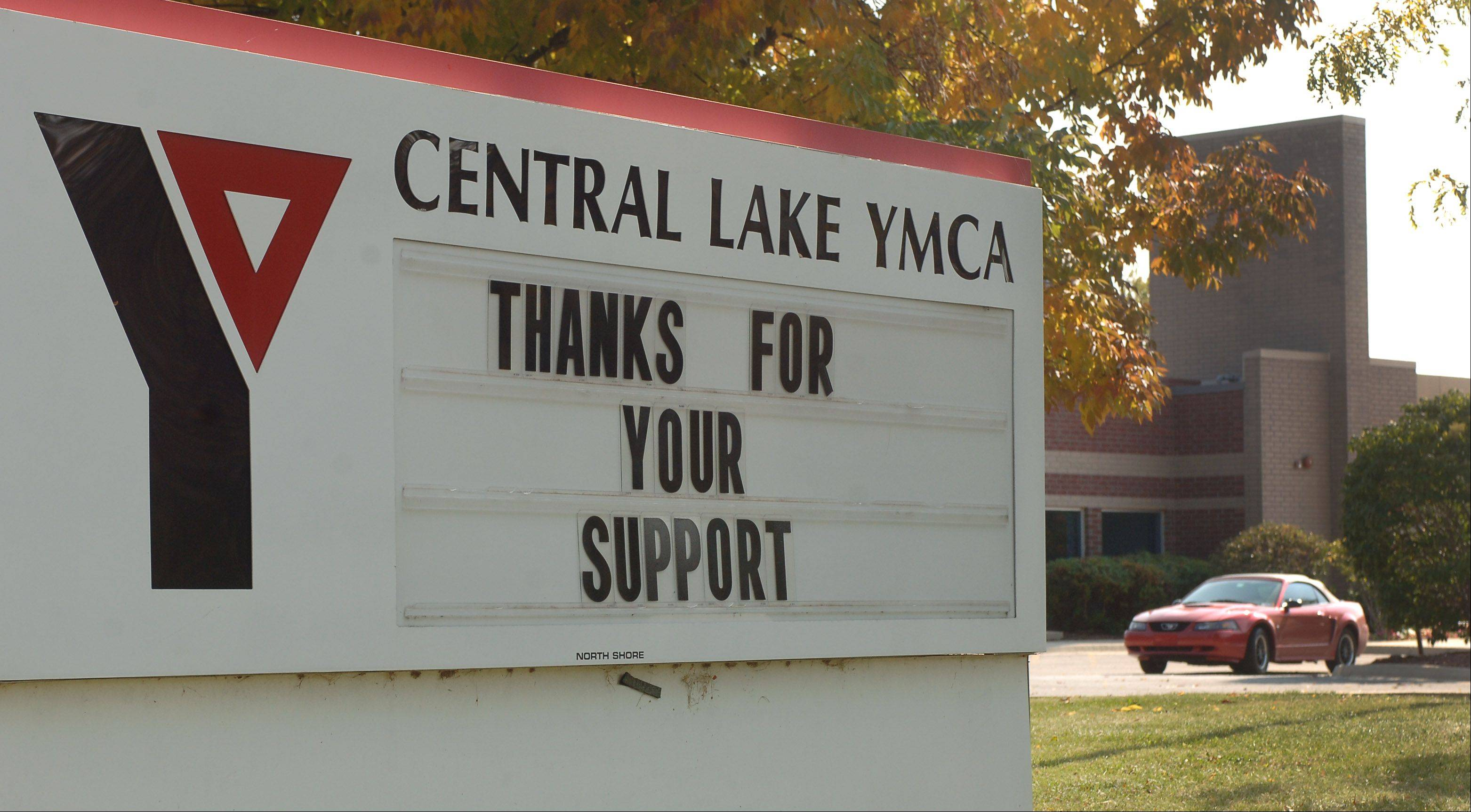 A thank you message was posted after officials announced the closing of the Central LakeYMCA in Vernon Hills.