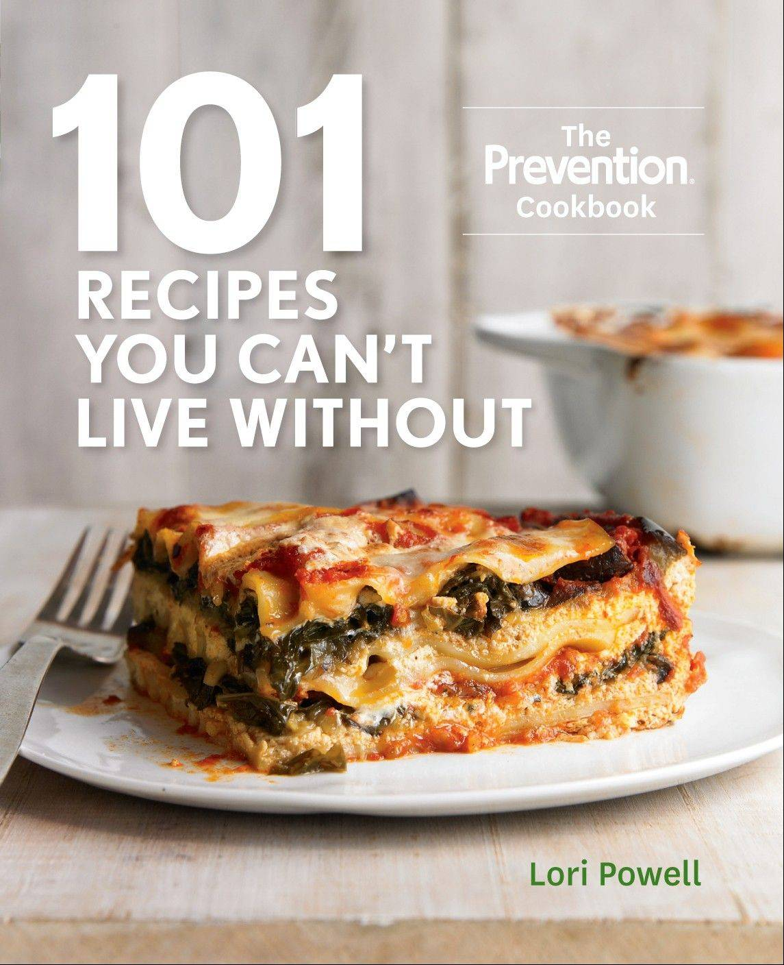 """101 Recipes You Can't Live Without"" from the editors of Prevention magazine"