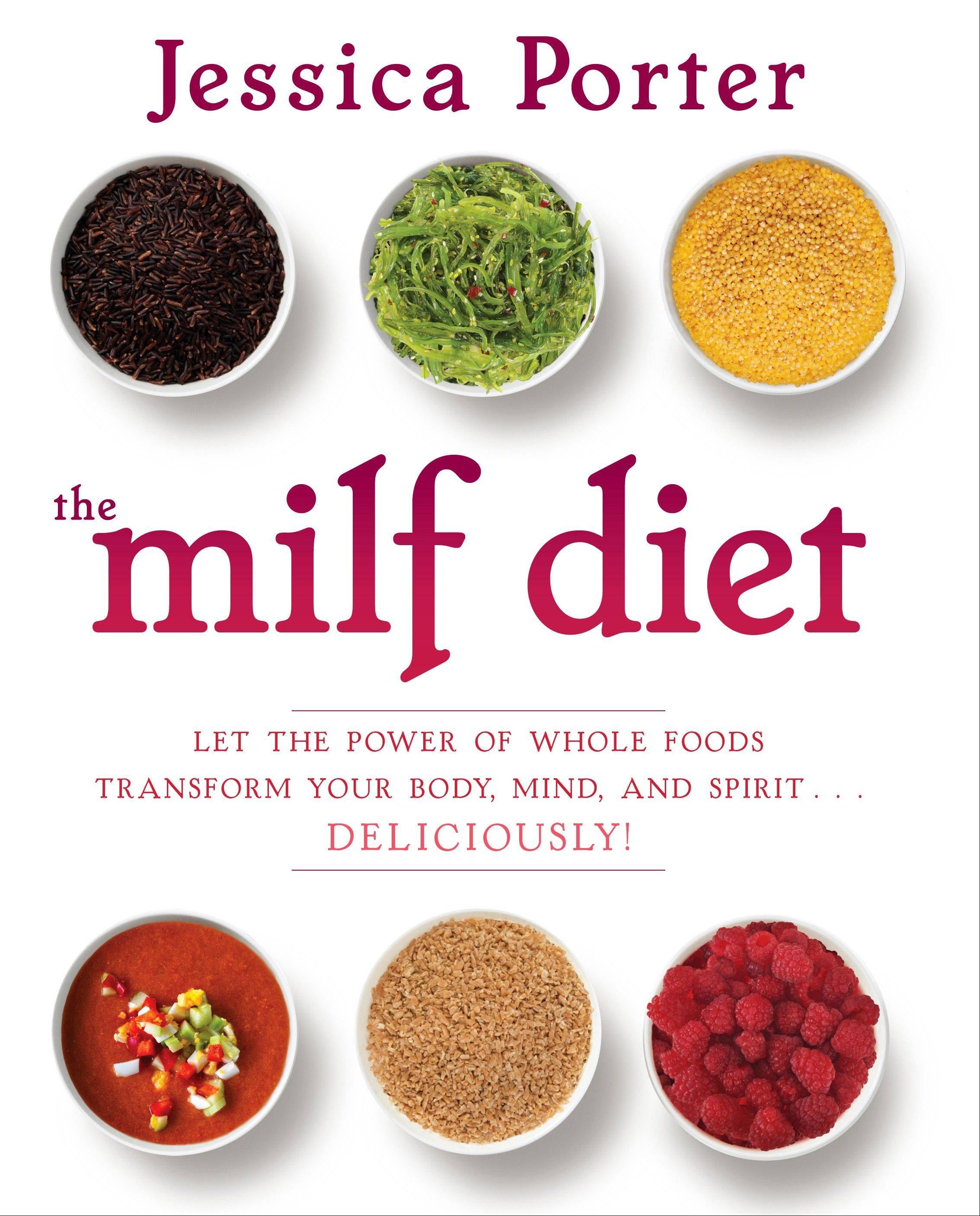 "Jessica Porter's ""The MILF Diet"""