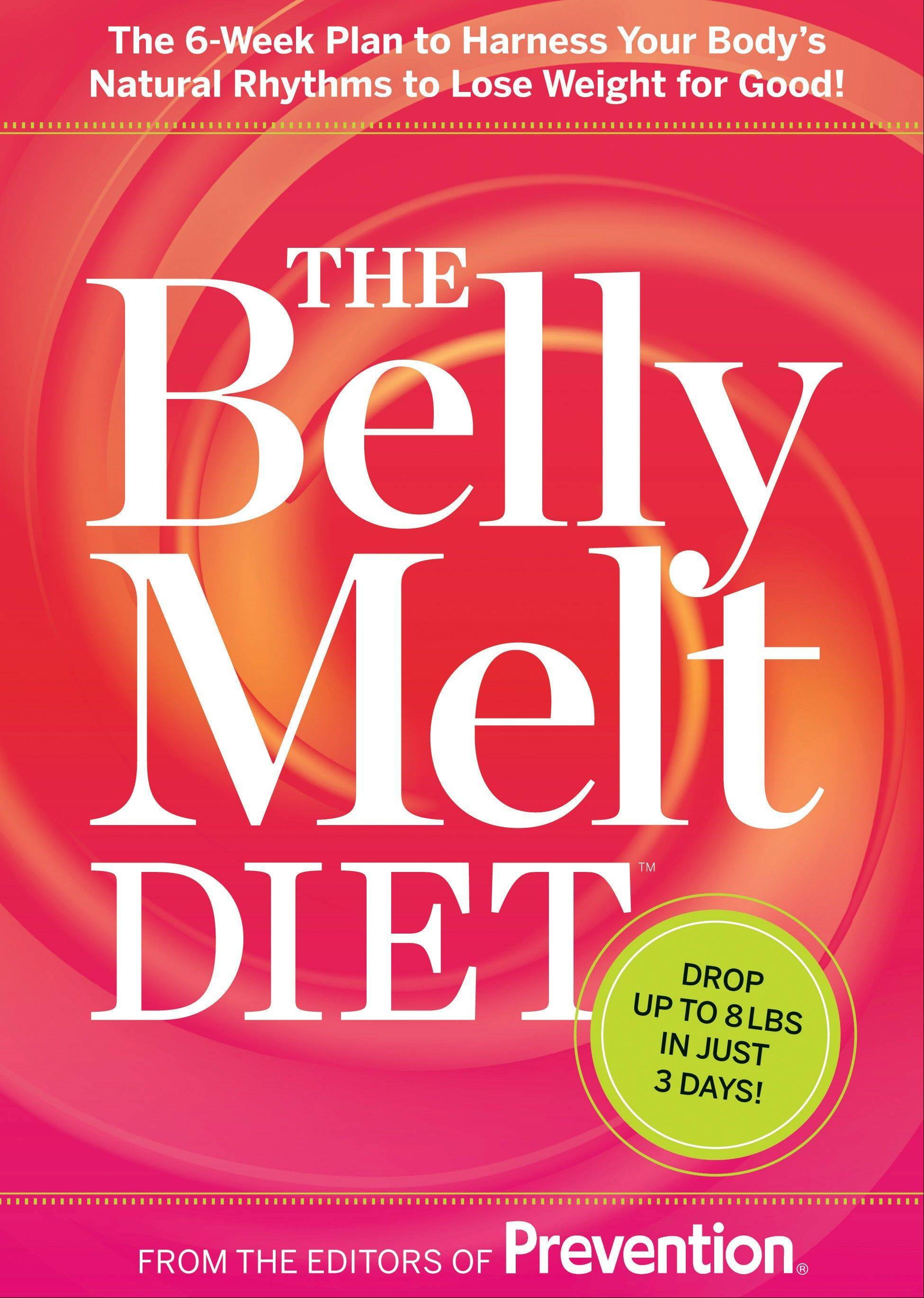 """The Belly Melt Diet"" by editors of Prevention magazine"