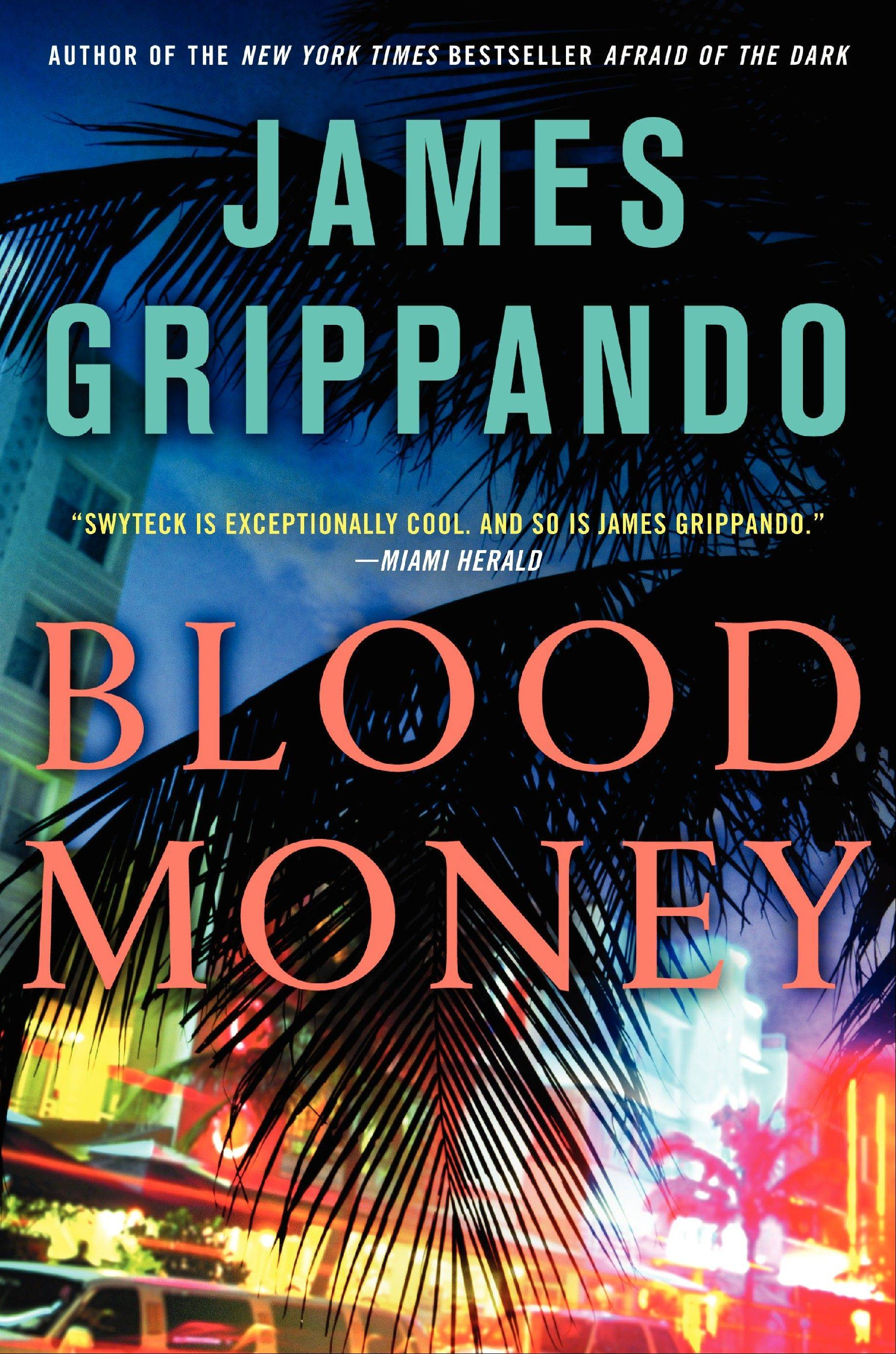 """Blood Money"" by James Grippando"