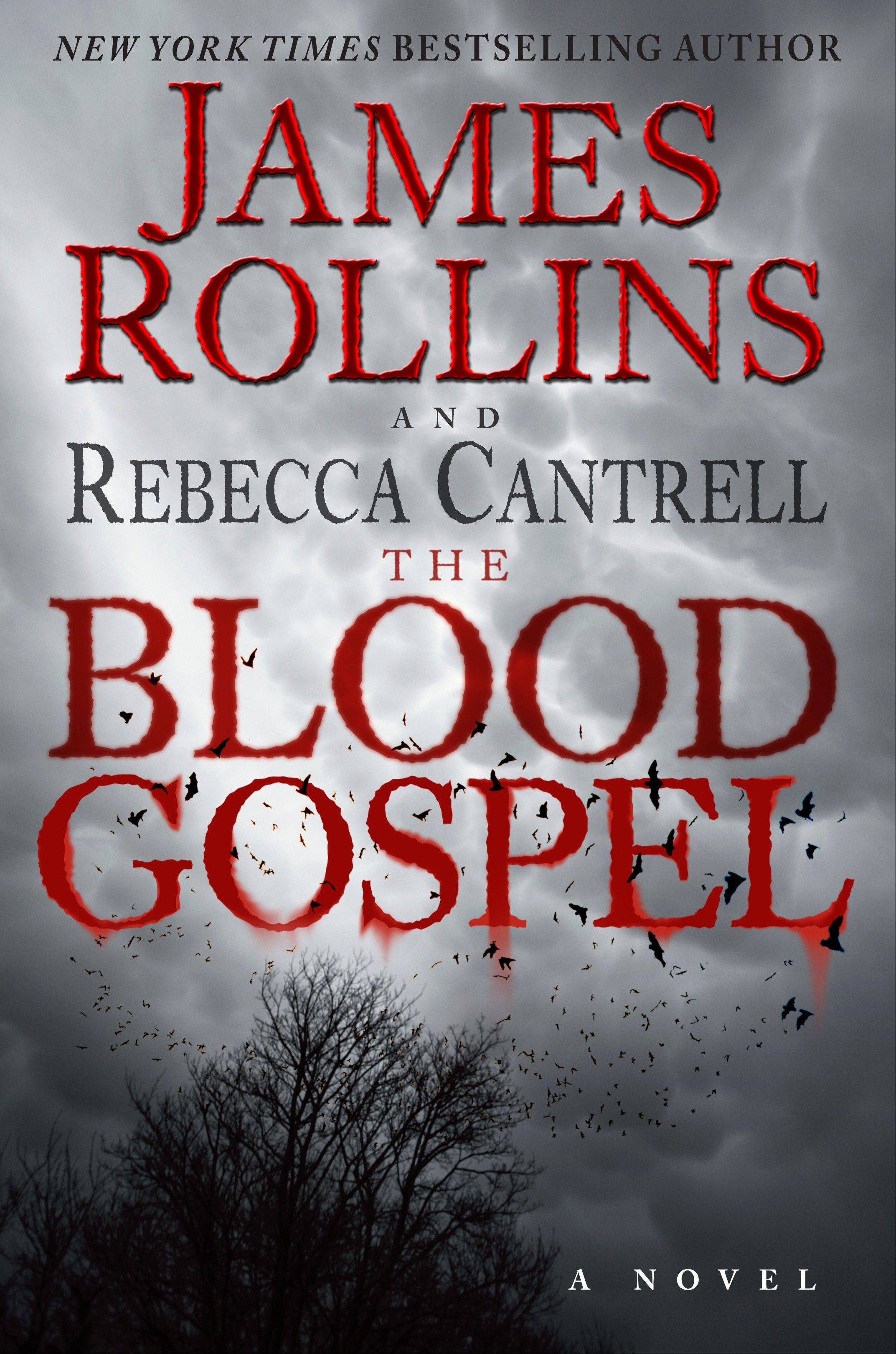 """The Blood Gospel"" by James Rollins and Rebecca Cantrell"