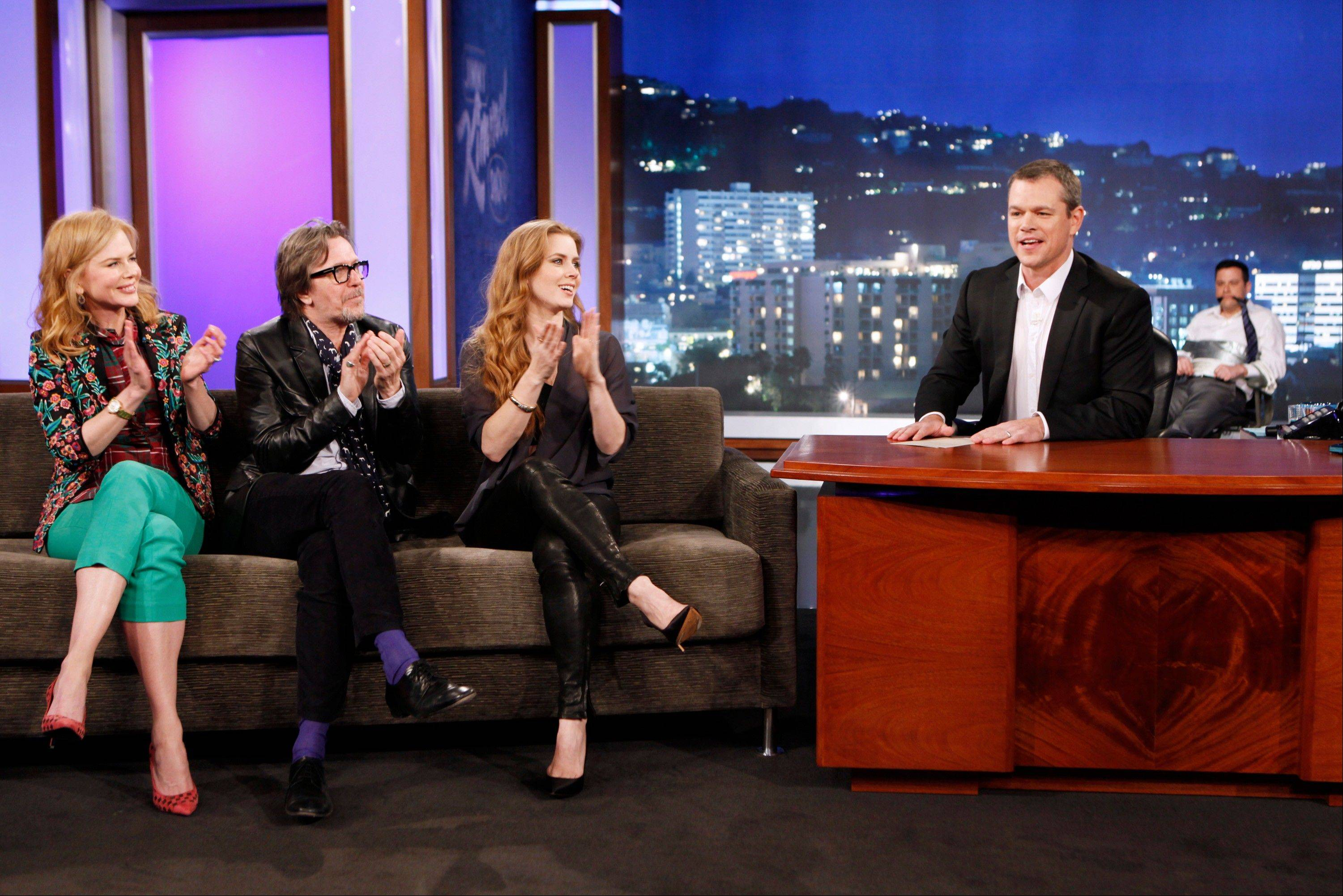 "Matt Damon hosted ""Jimmy Kimmel Live"" Thursday after opening the show as a kidnapper, tying Kimmel, background right, to a chair with duct tape and gagging him with his own tie, as guests Nicole Kidman, left, Gary Oldman and Amy Adams appeared as guests. For years, Kimmel has joked at the end of his show that he ran out of time and was unable to bring Damon on as a guest. Kimmel was the silent one Thursday."