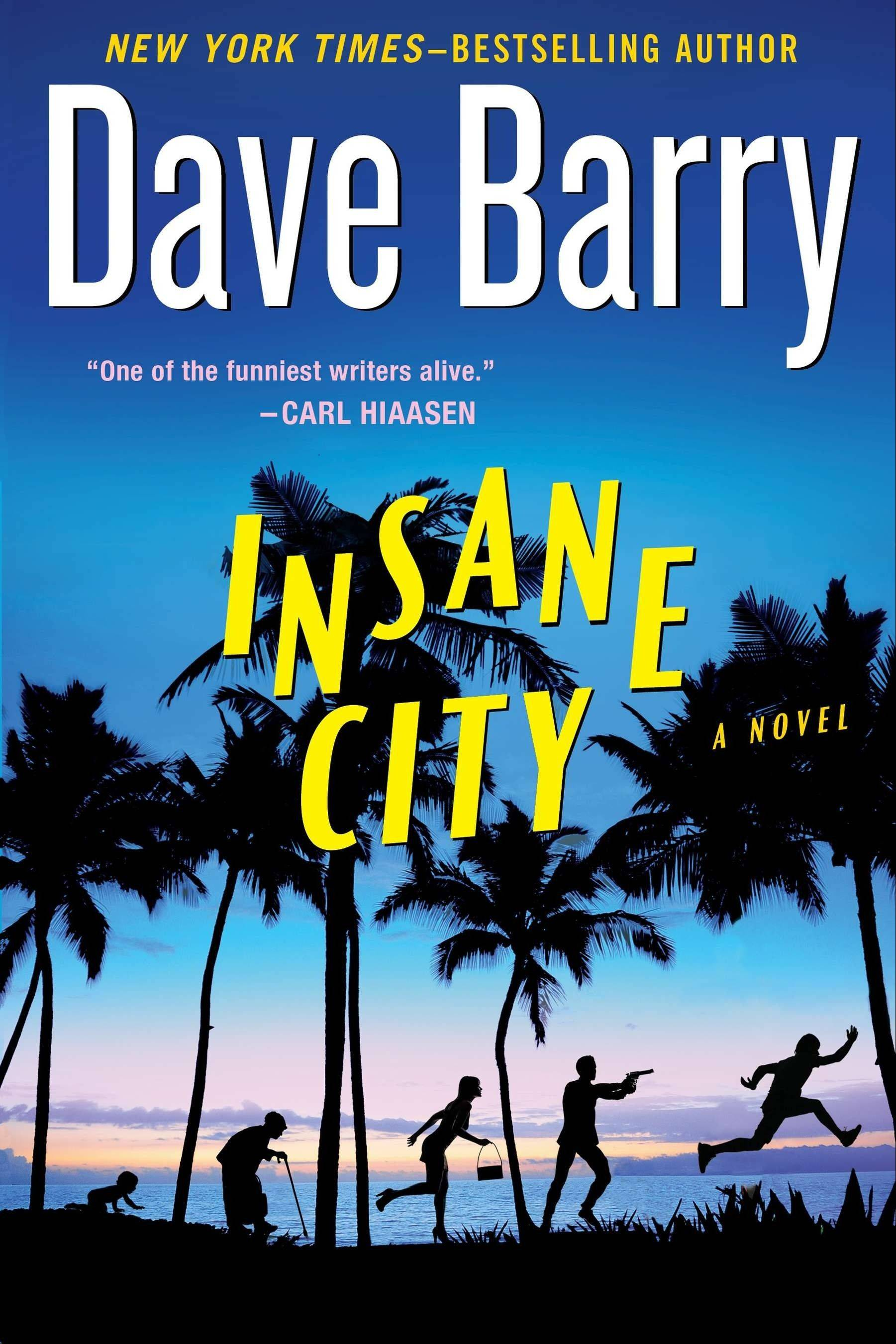 """Insane City"" by Dave Barry"