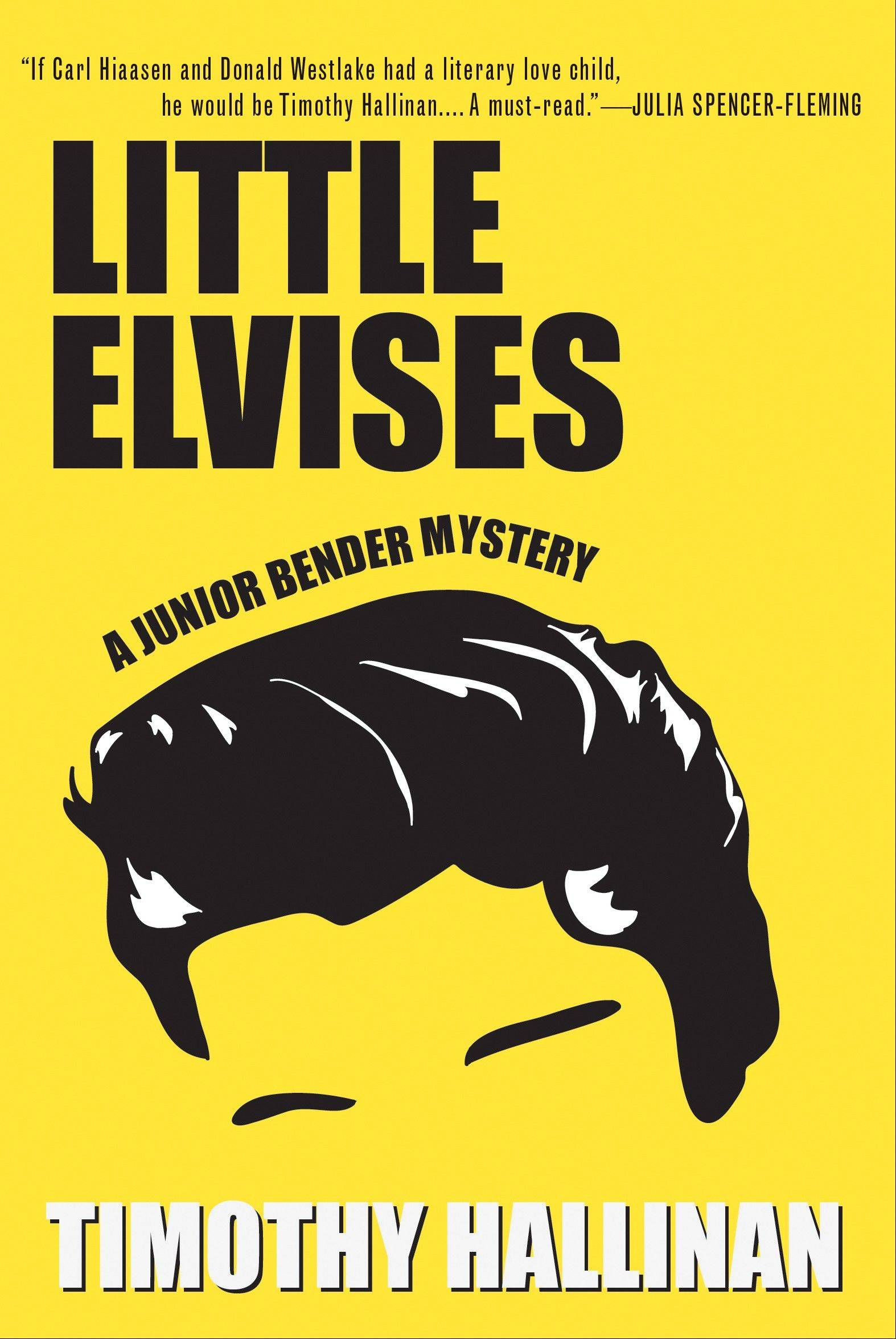 """Little Elvises"" by Timothy Hallinan"