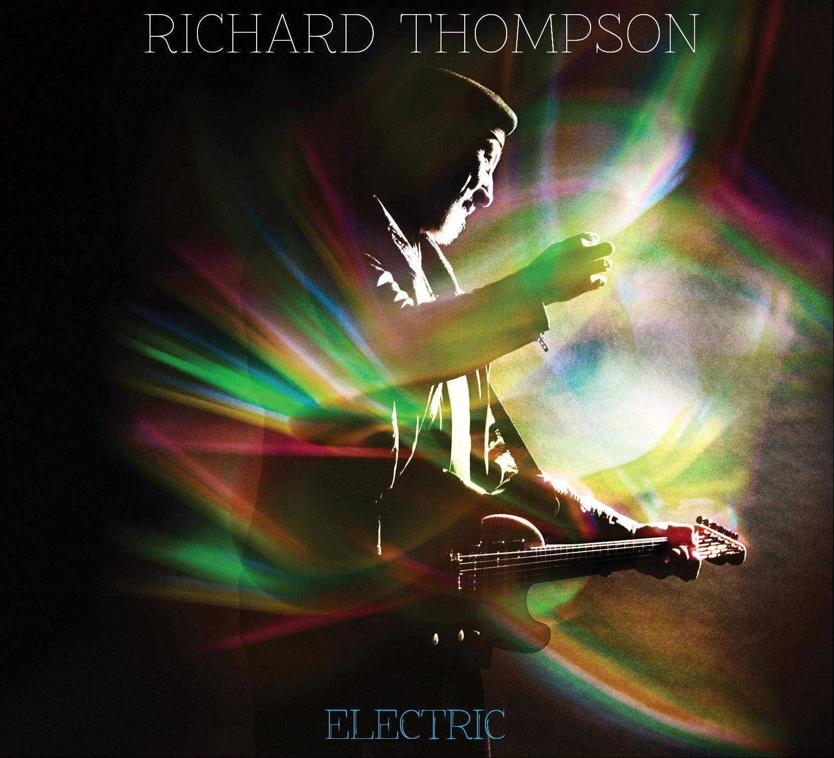 "Richard Thompson, ""Electric"""