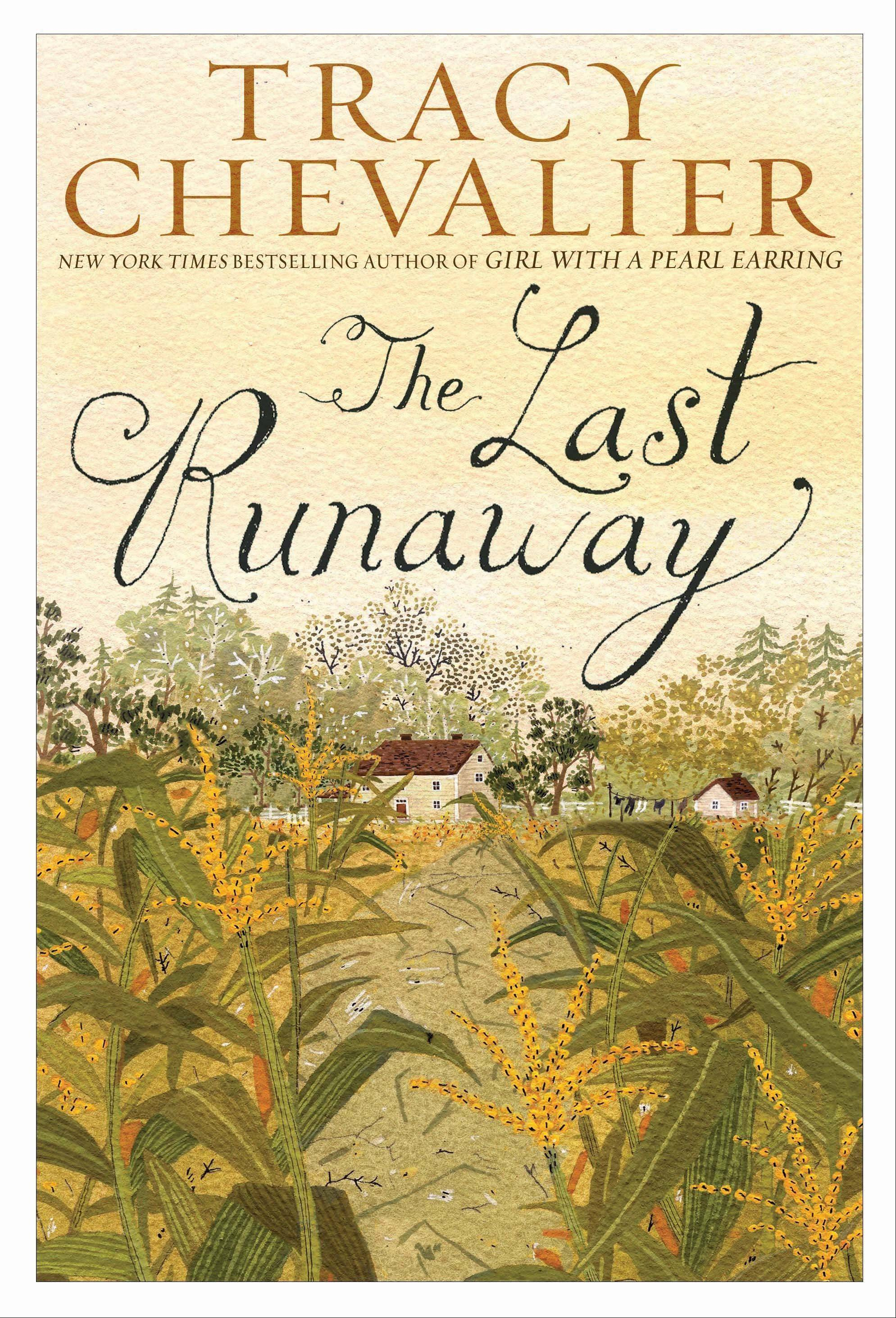 """The Last Runaway"" by Tracy Chevalier"