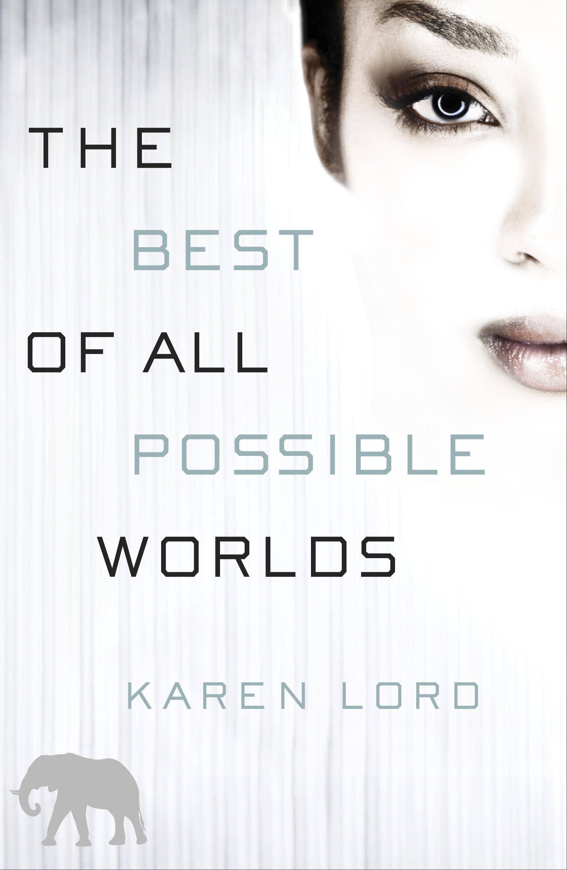 """The Best of All Possible Worlds"" by Karen Lord"