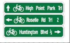This is an example of the type of signs that will be installed as part of the Shoe Factory Road/I-90 Bicycle and Pedestrian Project. A consultant for the project will likely be chosen by the end of this year, but construction may not begin until 2015 or 2016.
