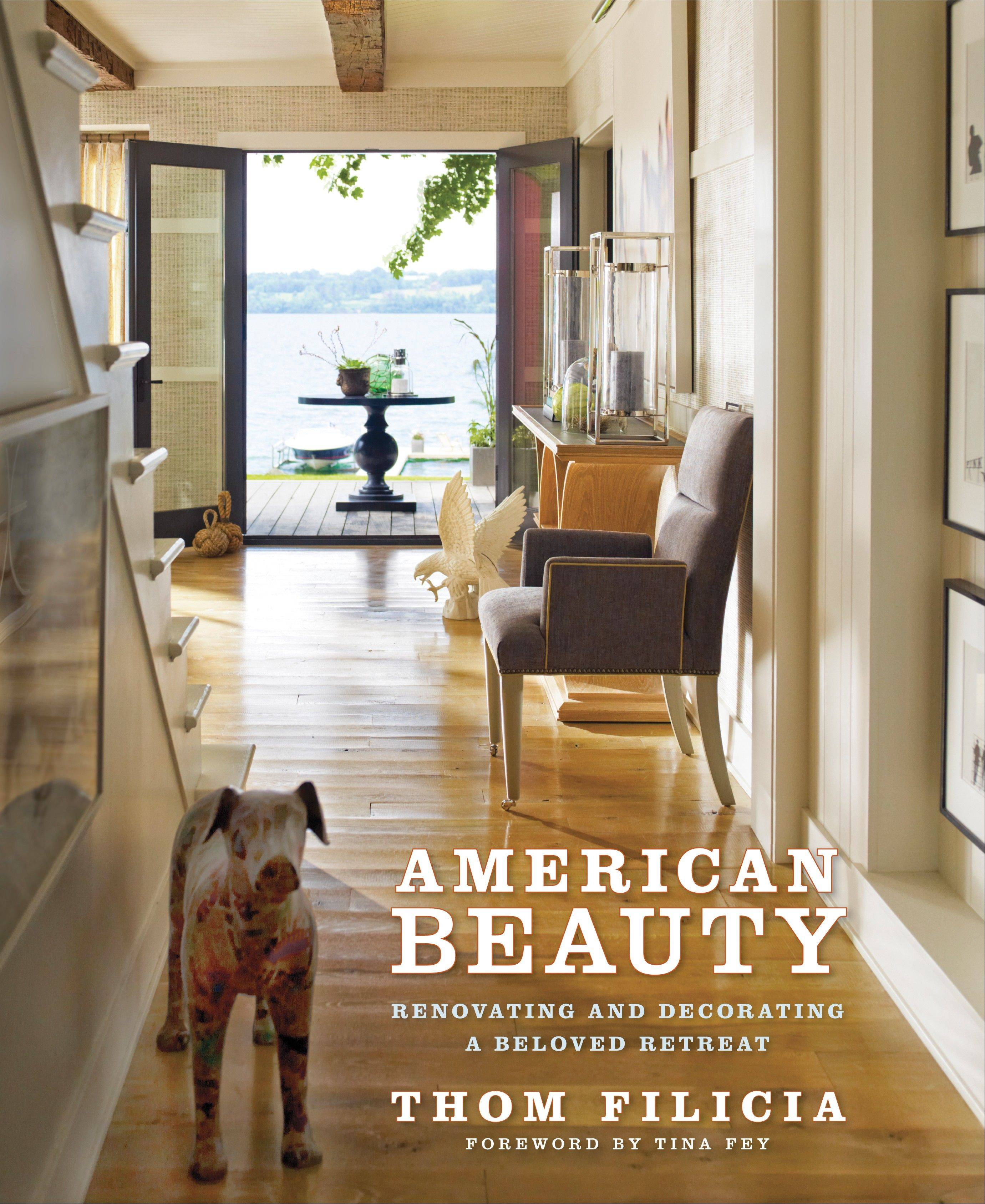 Thom Filicia's latest book is published by Clarkson/Potter.