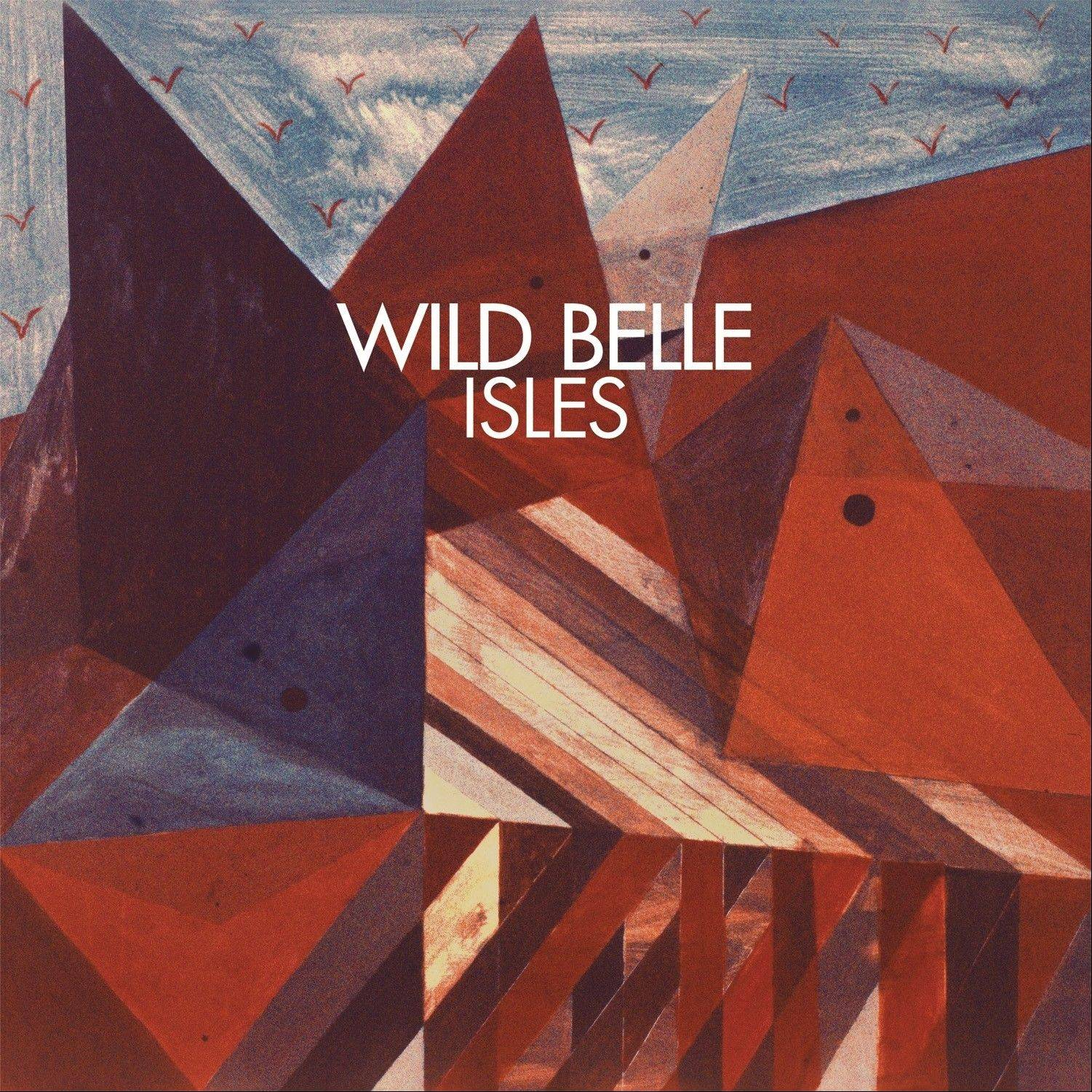 "The cover art to ""Isles,"" the debut album from Wild Belle, was painted by Natalie and Elliot's late mother, Susan Bergman."