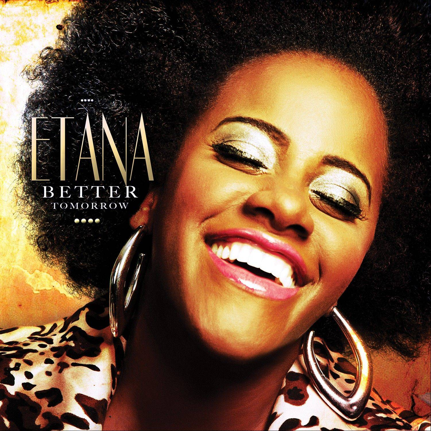 """Better Tomorrow"" by Etana"