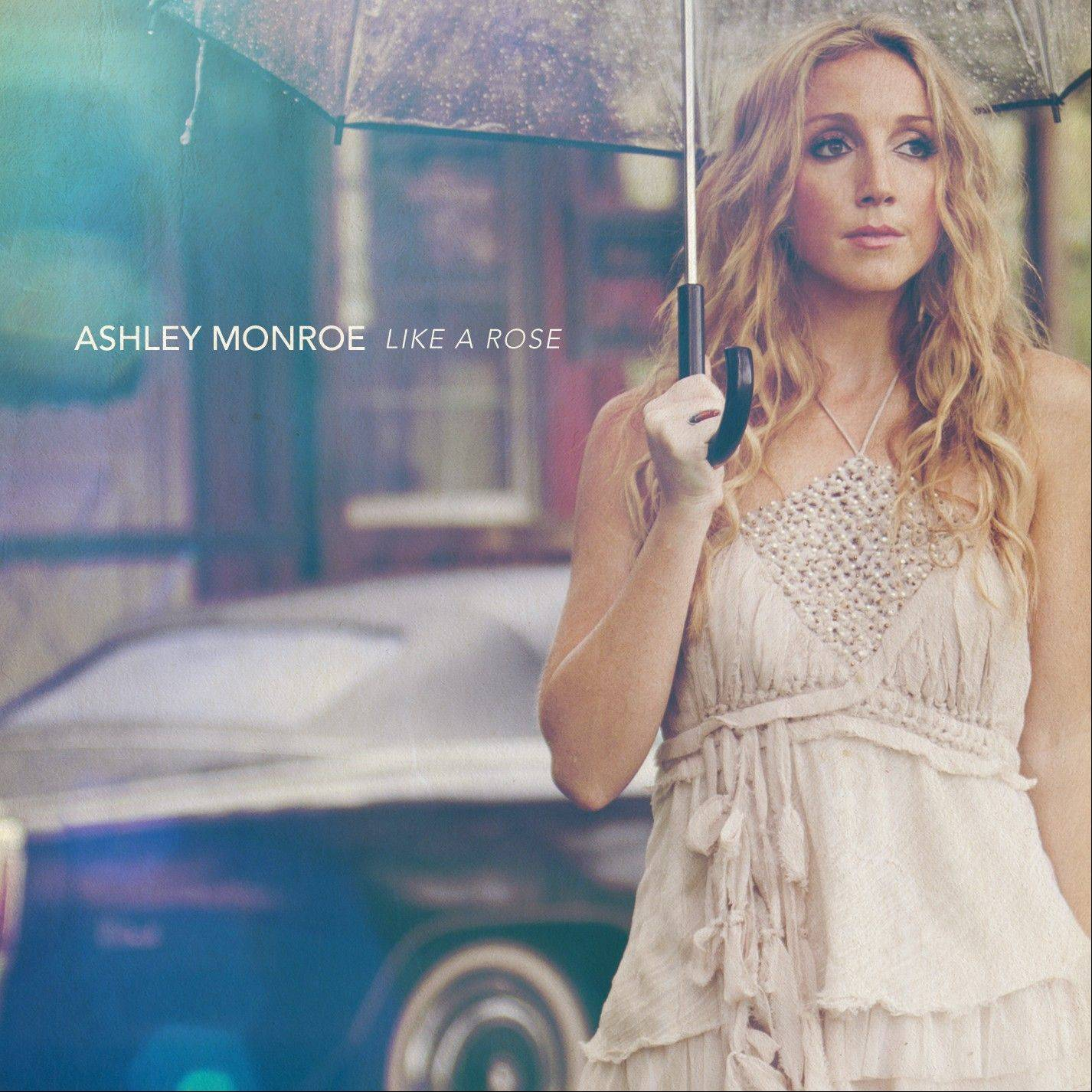 "Ashley Monroe, ""Like a Rose"""