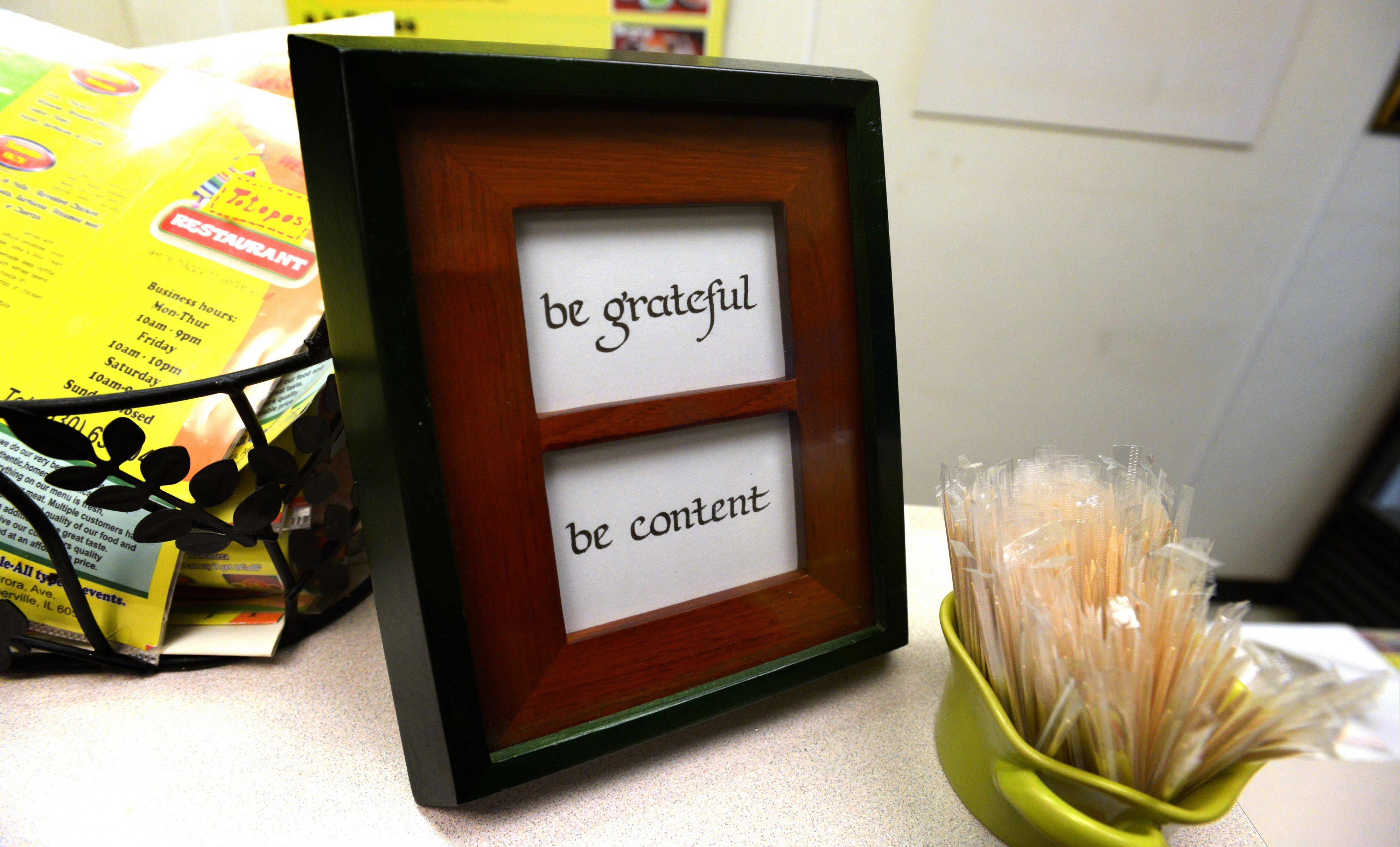Cortes lives by these simple words -- be grateful, be content. She has them posted in her restaurant for others to learn from.