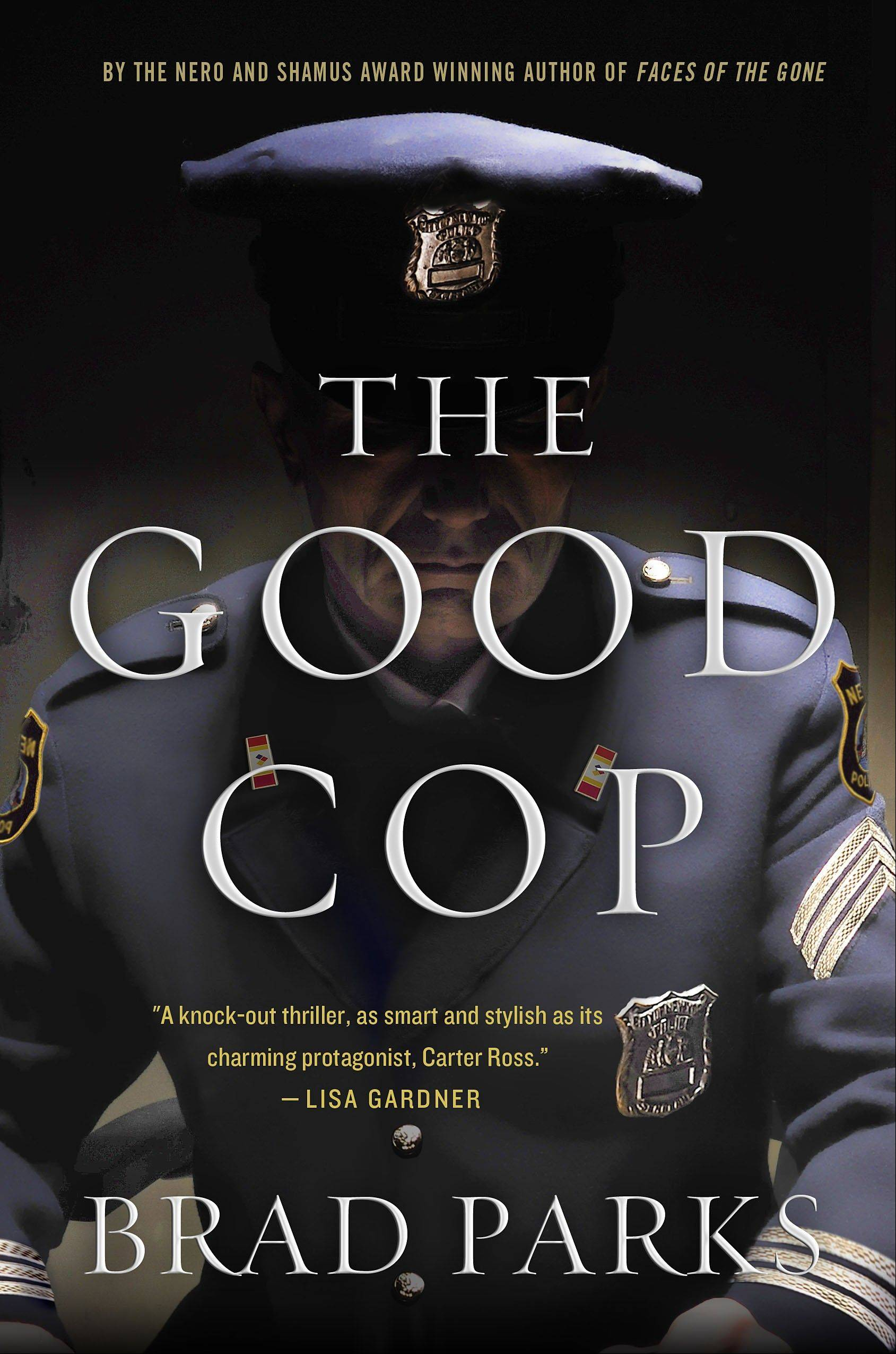 """The Good Cop"" by Brad Parks"